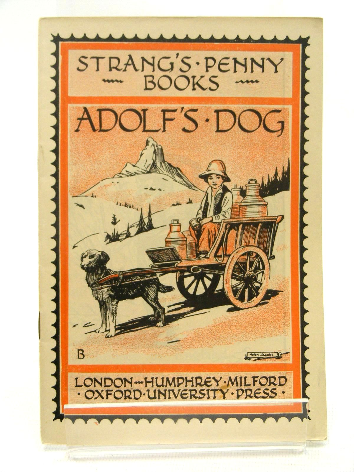 Photo of STRANG'S PENNY BOOKS ADOLF'S DOG written by Strang, Herbert illustrated by Jacobs, Helen published by Oxford University Press (STOCK CODE: 2124876)  for sale by Stella & Rose's Books