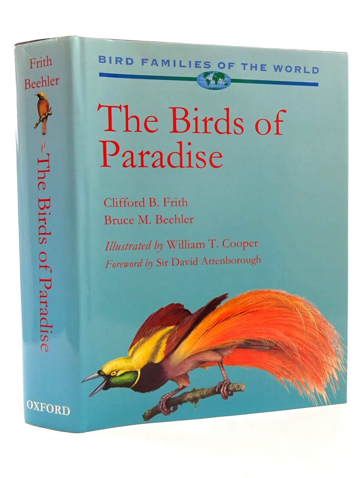 Photo of THE BIRDS OF PARADISE written by Frith, Clifford B. Beehler, Bruce M. illustrated by Cooper, William T. McGuire, Michael published by Oxford University Press (STOCK CODE: 2124939)  for sale by Stella & Rose's Books
