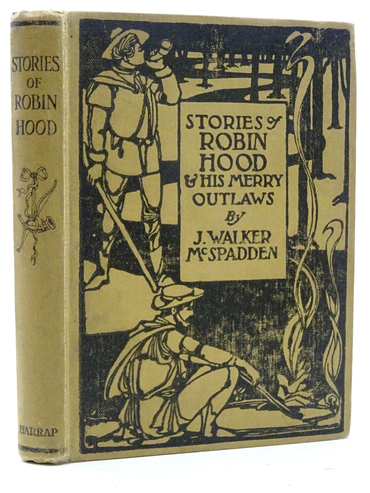 Photo of STORIES OF ROBIN HOOD AND HIS MERRY OUTLAWS written by McSpadden, J. Walker published by George G. Harrap & Co. Ltd. (STOCK CODE: 2125117)  for sale by Stella & Rose's Books