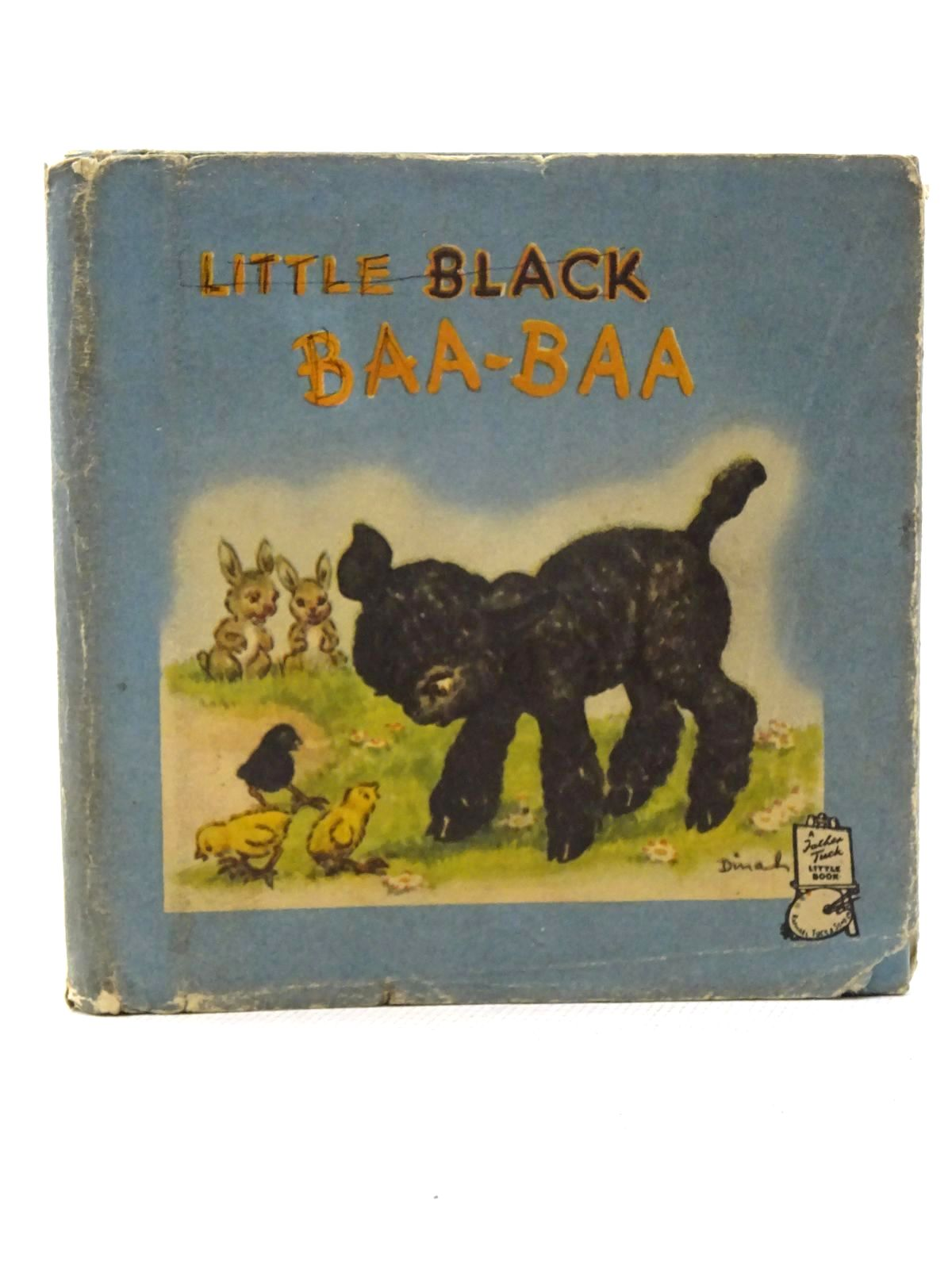 Photo of LITTLE BLACK BAA-BAA illustrated by Dinah,  published by Raphael Tuck & Sons Ltd. (STOCK CODE: 2125122)  for sale by Stella & Rose's Books