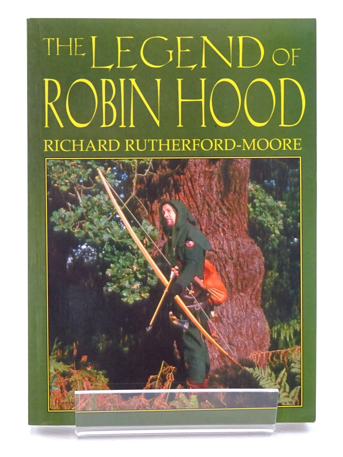 Photo of THE LEGEND OF ROBIN HOOD written by Rutherford-Moore, Richard published by Capall Bann Publishing (STOCK CODE: 2125320)  for sale by Stella & Rose's Books