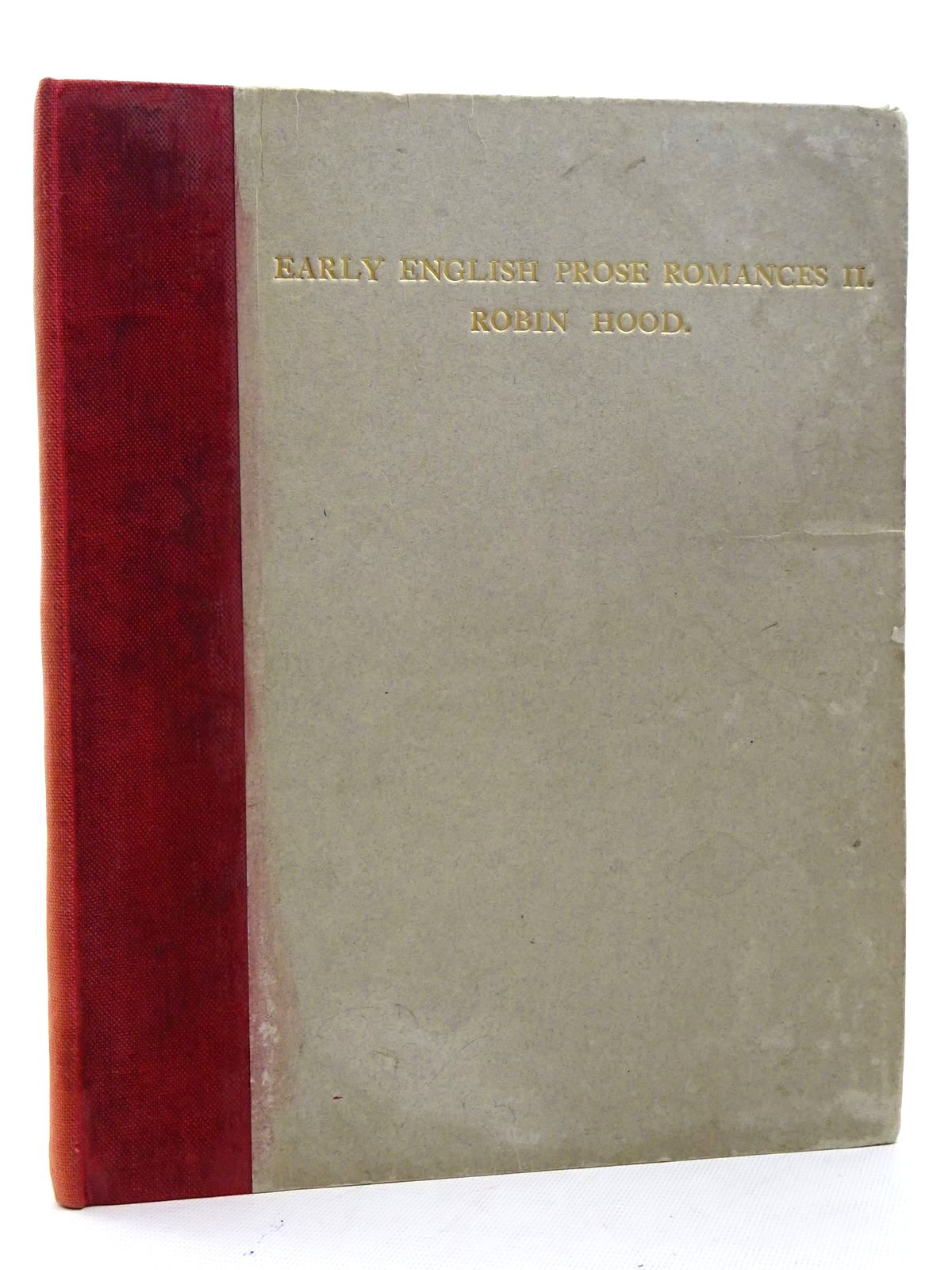Photo of EARLY ENGLISH PROSE ROMANCES PART II ROBIN HOOD published by Otto Schulze And Company (STOCK CODE: 2125382)  for sale by Stella & Rose's Books