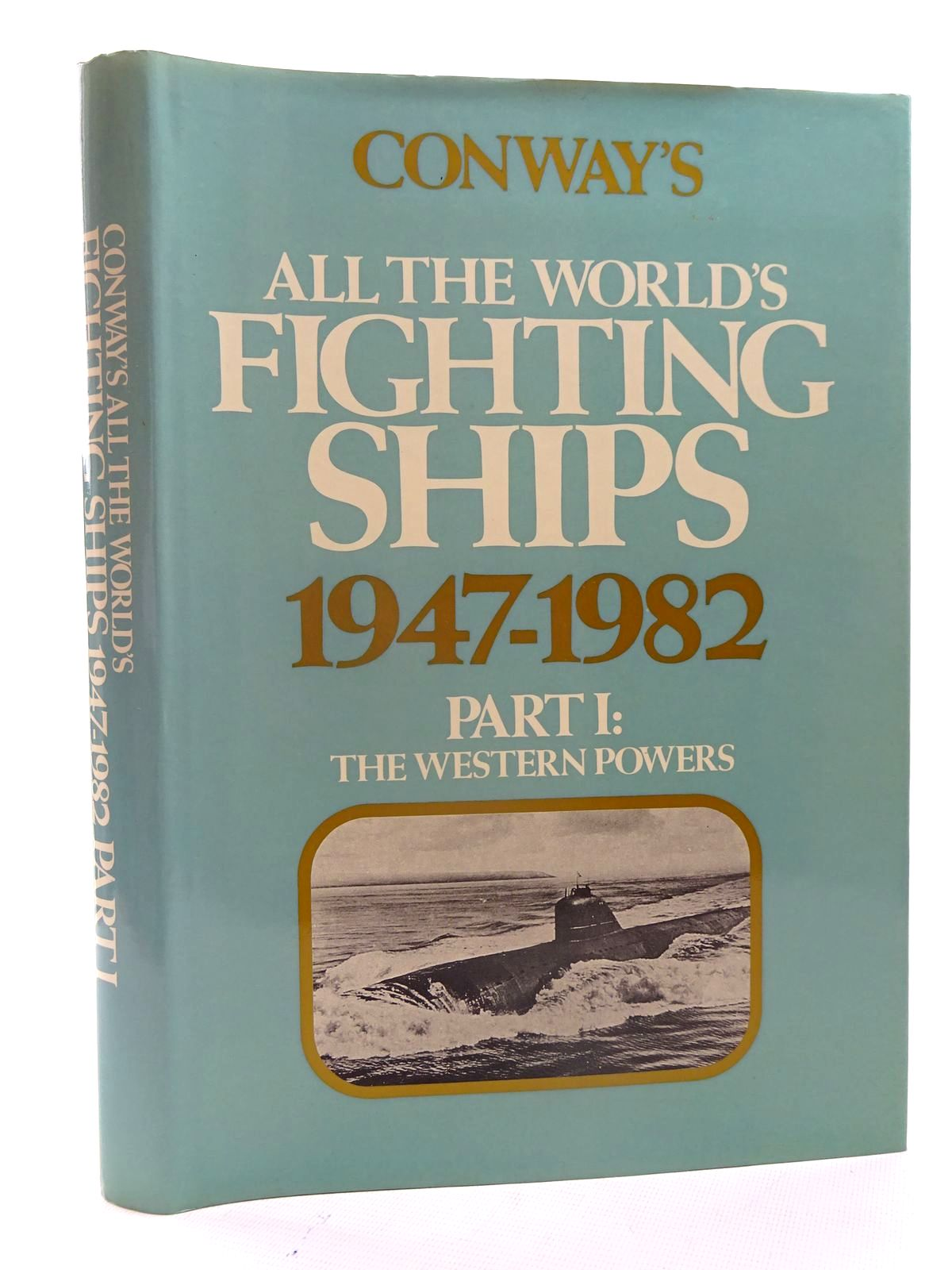 Photo of CONWAY'S ALL THE WORLD'S FIGHTING SHIPS 1947-1982 PART I written by Gardiner, Robert published by Conway Maritime Press (STOCK CODE: 2125468)  for sale by Stella & Rose's Books