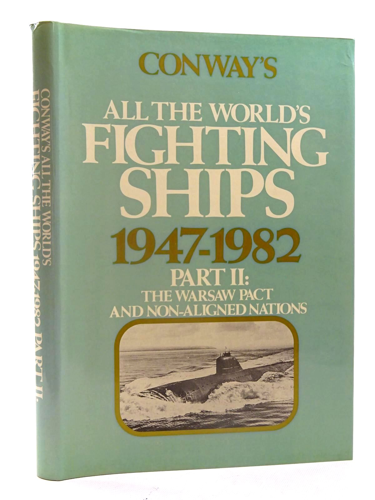 Photo of CONWAY'S ALL THE WORLD'S FIGHTING SHIPS 1947-1982 PART II- Stock Number: 2125470