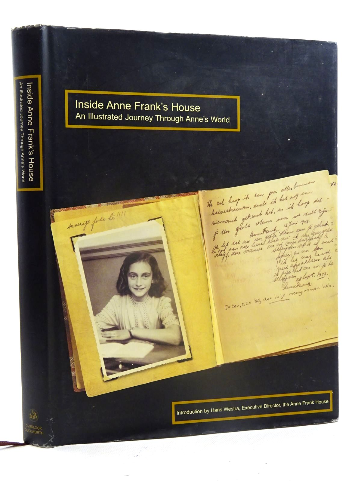 Photo of INSIDE ANNE FRANK'S HOUSE AN ILLUSTRATED JOURNEY THROUGH ANNE'S WORLD written by Westra, Hans