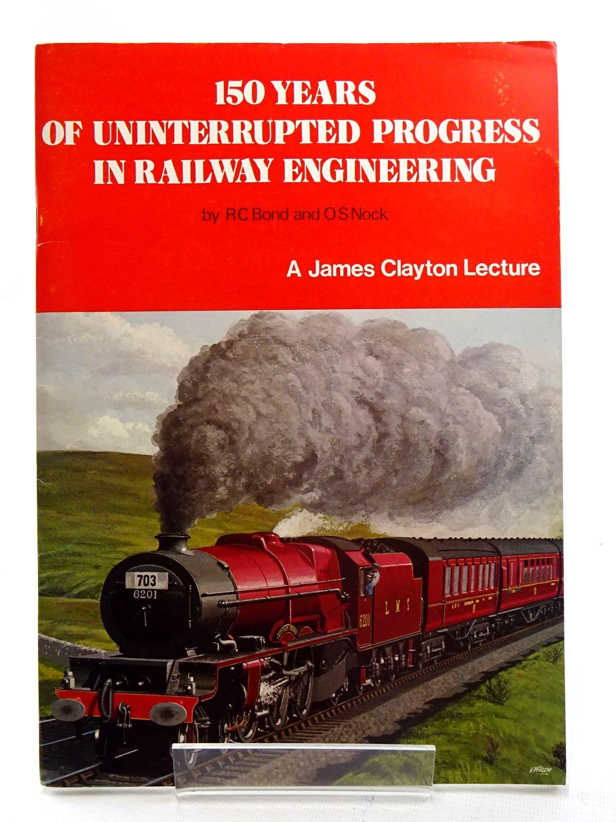 Photo of 150 YEARS OF UNINTERRUPTED PROGRESS IN RAILWAY ENGINEERING- Stock Number: 2125554
