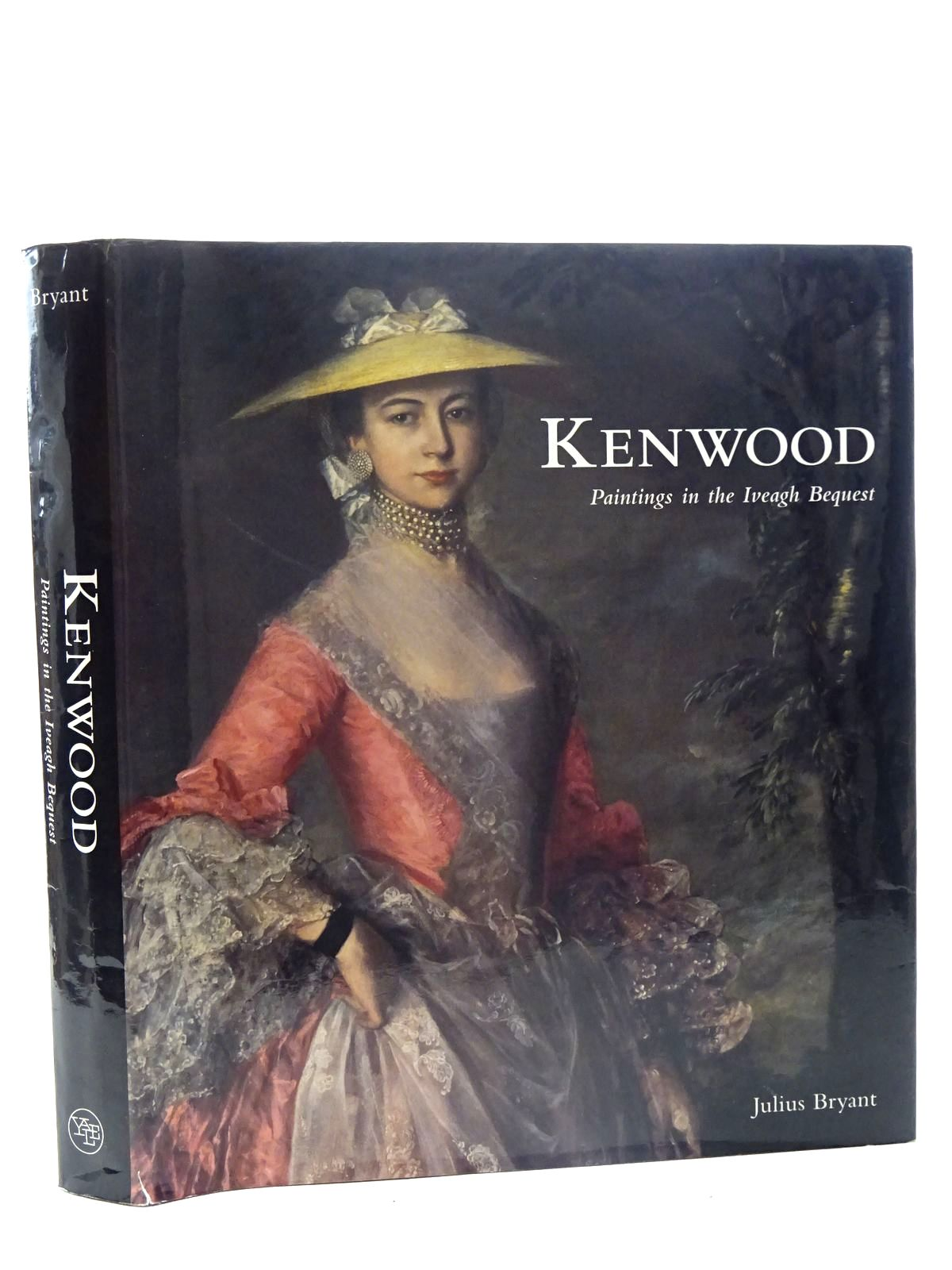 Photo of KENWOOD PAINTINGS IN THE IVEAGH BEQUEST written by Bryant, Julius published by Yale University Press (STOCK CODE: 2125640)  for sale by Stella & Rose's Books