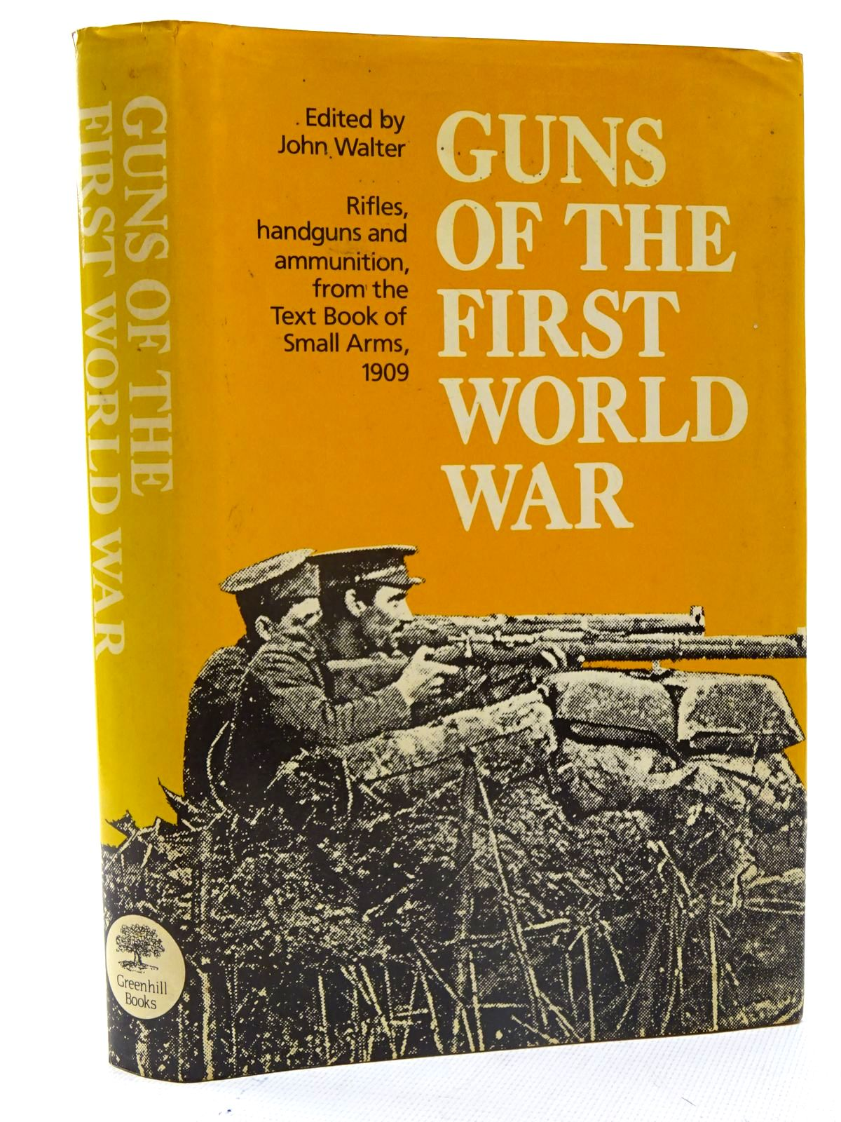 Photo of GUNS OF THE FIRST WORLD WAR written by Walter, John published by Greenhill Books (STOCK CODE: 2125718)  for sale by Stella & Rose's Books
