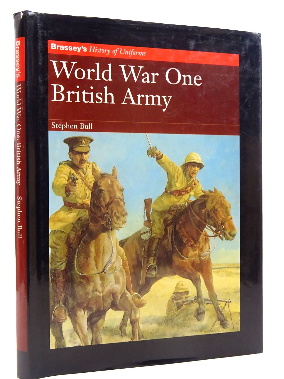 Photo of WORLD WAR ONE BRITISH ARMY written by Bull, Stephen illustrated by Hook, Christa published by Brassey's (STOCK CODE: 2125747)  for sale by Stella & Rose's Books