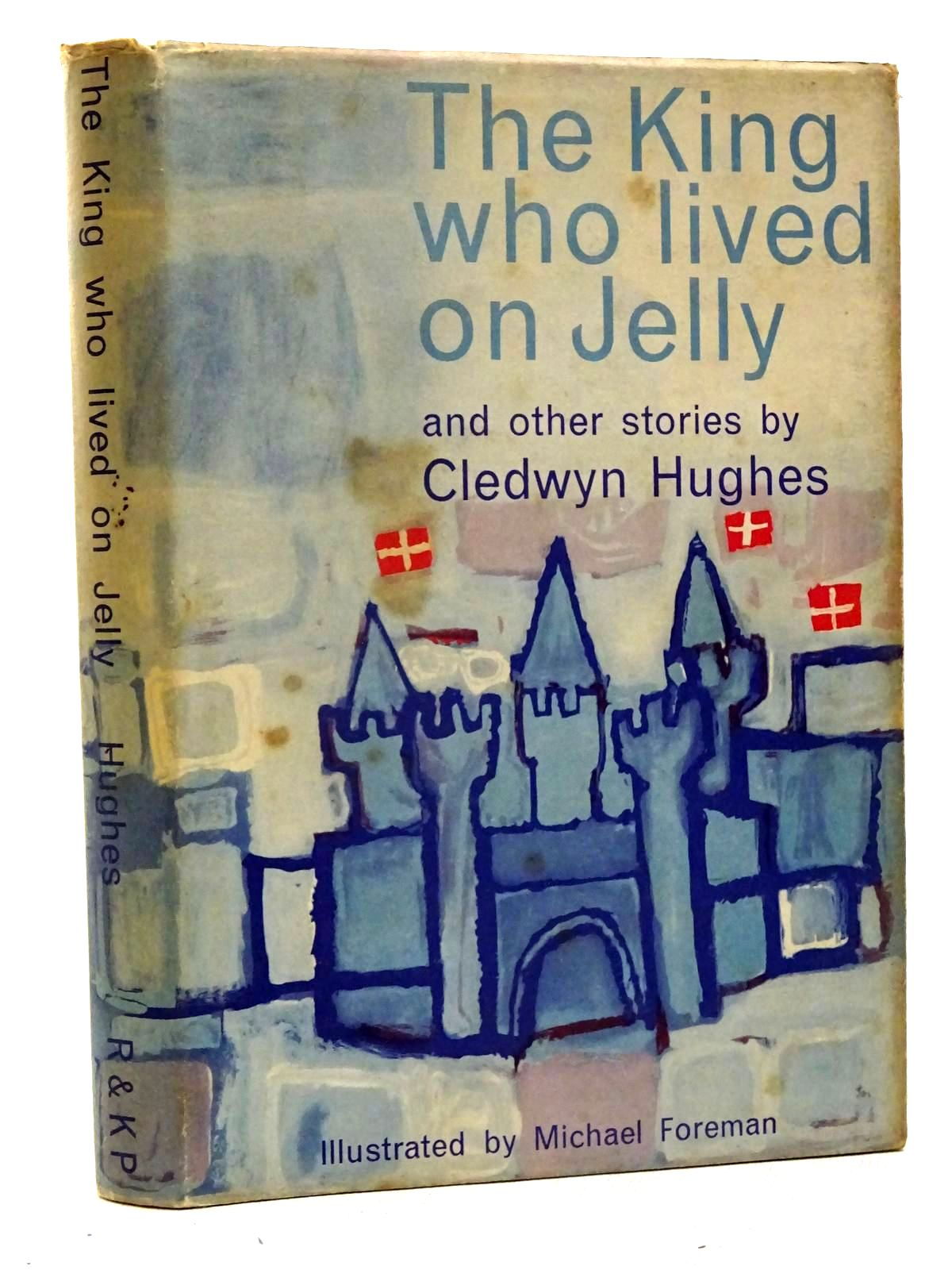 Photo of THE KING WHO LIVED ON JELLY AND OTHER STORIES- Stock Number: 2125751