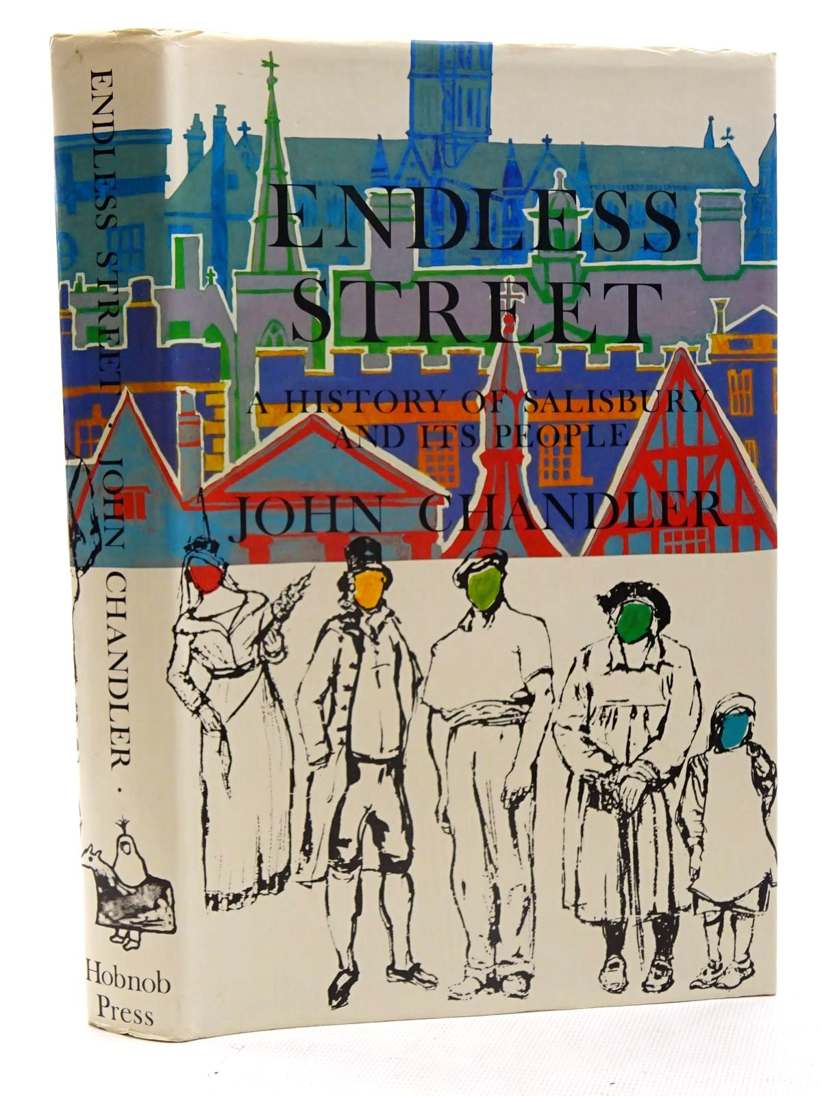 Photo of ENDLESS STREET A HISTORY OF SALISBURY AND ITS PEOPLE written by Chandler, John published by The Hobnob Press (STOCK CODE: 2125824)  for sale by Stella & Rose's Books