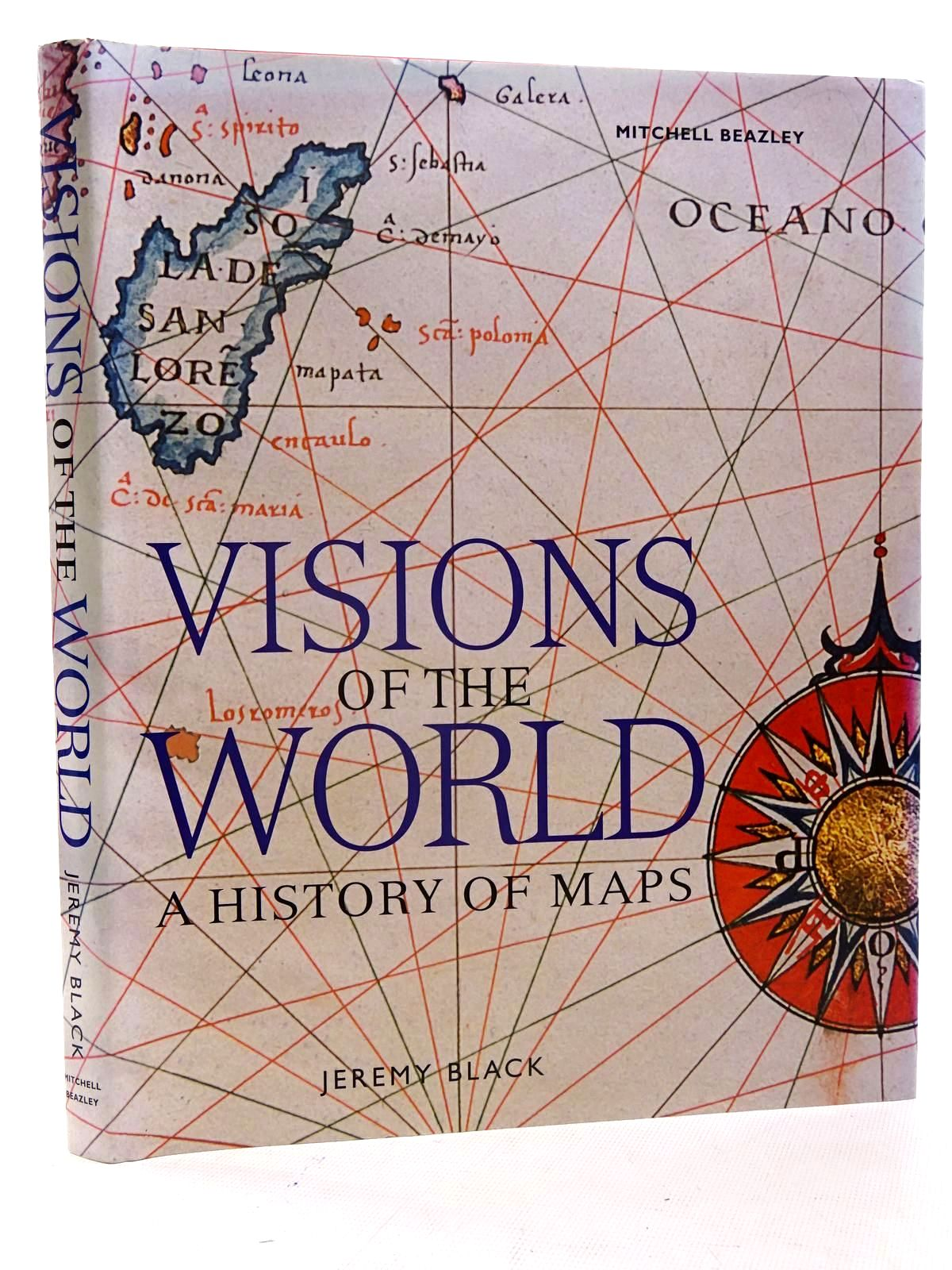Photo of VISIONS OF THE WORLD A HISTORY OF MAPS written by Black, Jeremy published by Mitchell Beazley (STOCK CODE: 2125898)  for sale by Stella & Rose's Books