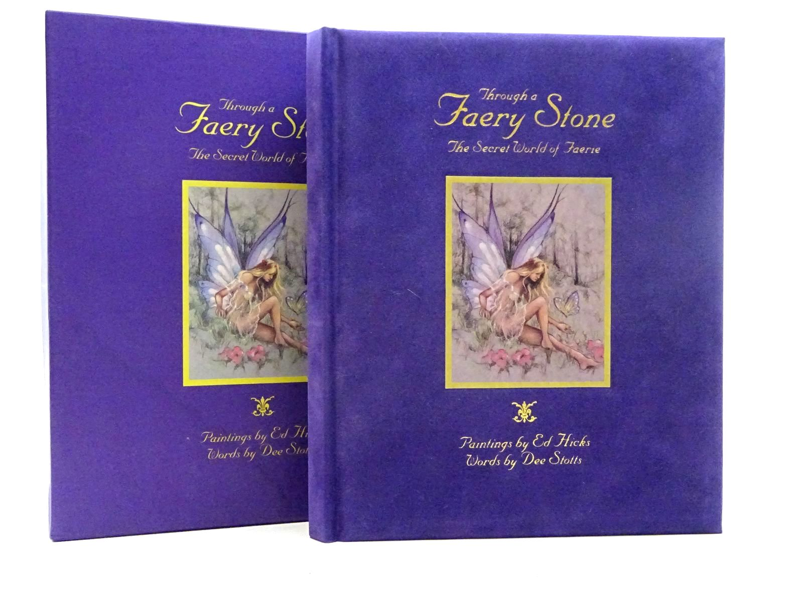 Photo of THROUGH A FAERY STONE THE SECRET WORLD OF THE FAERIE written by Stotts, Dee illustrated by Hicks, Ed. published by Aappl Artists' and Photographers' press Ltd. (STOCK CODE: 2125919)  for sale by Stella & Rose's Books