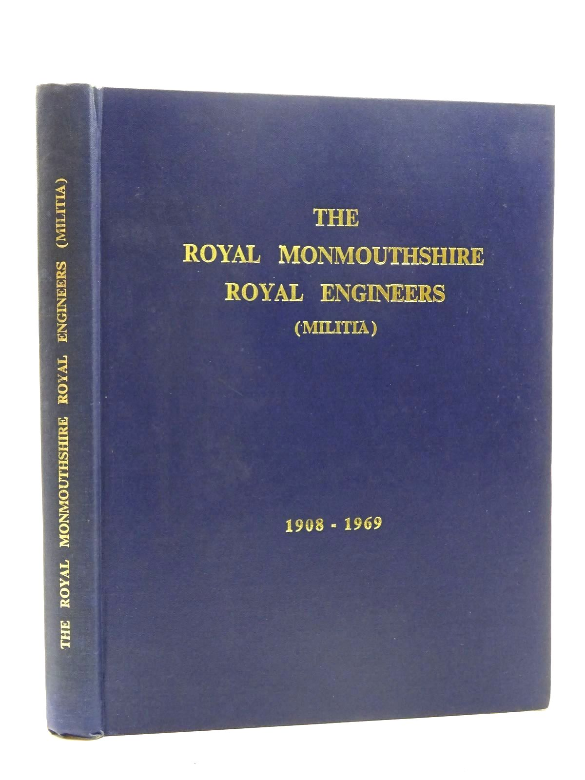 Photo of THE HISTORY OF THE ROYAL MONMOUTHSHIRE ROYAL ENGINEERS (MILITIA) written by Low, Gavin<br />Everett, H.M. published by Hughes &amp; Son (STOCK CODE: 2125944)  for sale by Stella & Rose's Books