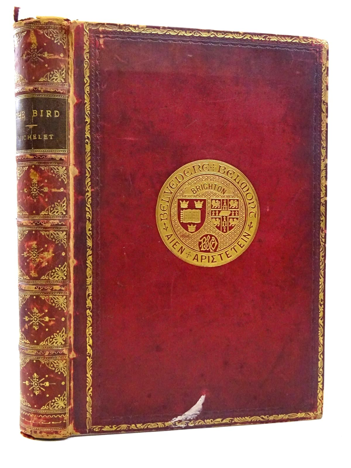 Photo of THE BIRD written by Michelet, Jules illustrated by Giacomelli, H. published by T. Nelson & Sons (STOCK CODE: 2125965)  for sale by Stella & Rose's Books