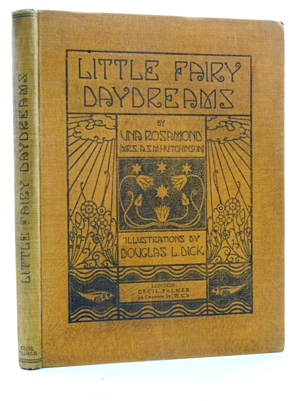 Photo of LITTLE FAIRY DAYDREAMS written by Hutchinson, A.S.M.<br />Rosamond, Una illustrated by Dick, Douglas L. published by Cecil Palmer (STOCK CODE: 2125982)  for sale by Stella & Rose's Books