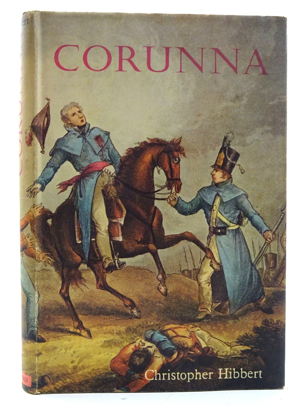 Photo of CORUNNA written by Hibbert, Christopher published by B.T. Batsford Ltd. (STOCK CODE: 2126011)  for sale by Stella & Rose's Books