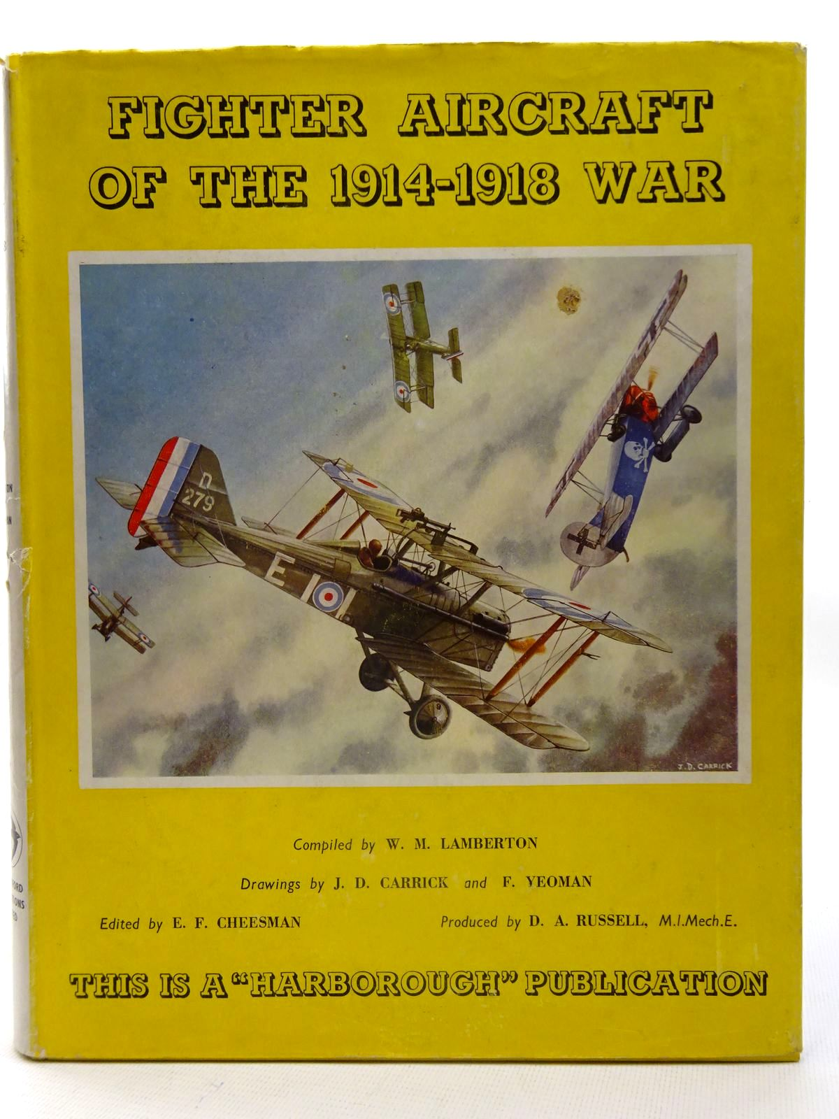 Photo of FIGHTER AIRCRAFT OF THE 1914-18 WAR written by Lamberton, W.M. Cheesman, E.F. illustrated by Carrick, J.D. Yeoman, F. published by Harleyford Publications Limited (STOCK CODE: 2126128)  for sale by Stella & Rose's Books