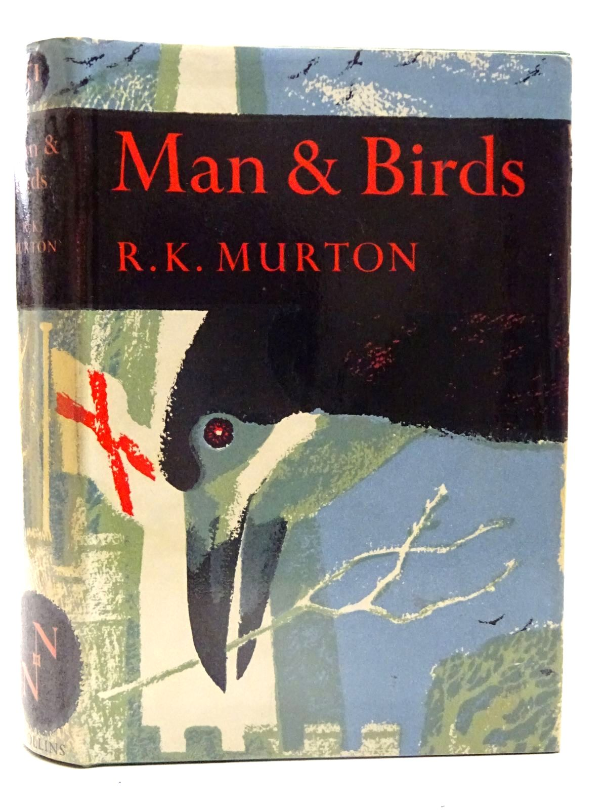 Photo of MAN AND BIRDS (NN 51) written by Murton, R.K. published by Collins (STOCK CODE: 2126133)  for sale by Stella & Rose's Books