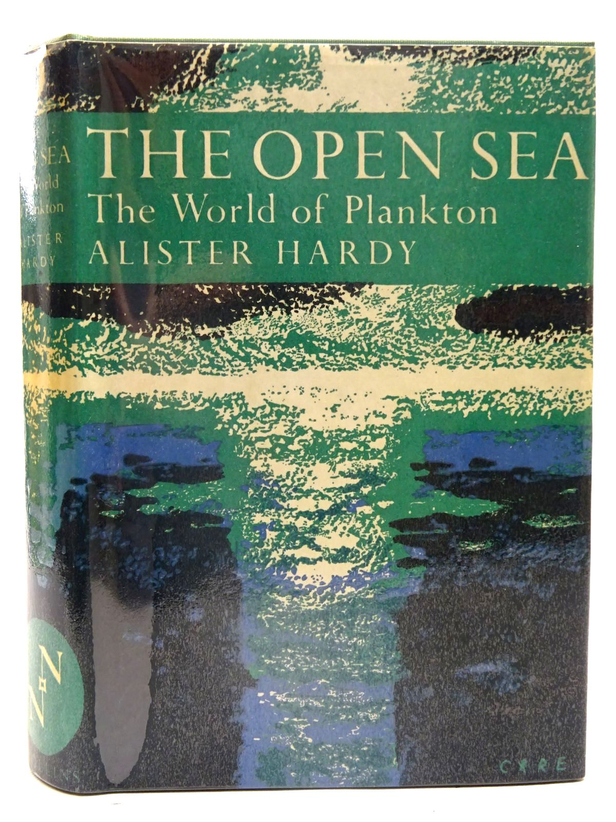 Photo of THE OPEN SEA: ITS NATURAL HISTORY PART I THE WORLD OF PLANKTON (NN 34) written by Hardy, Alister illustrated by Hardy, Alister published by Collins (STOCK CODE: 2126138)  for sale by Stella & Rose's Books