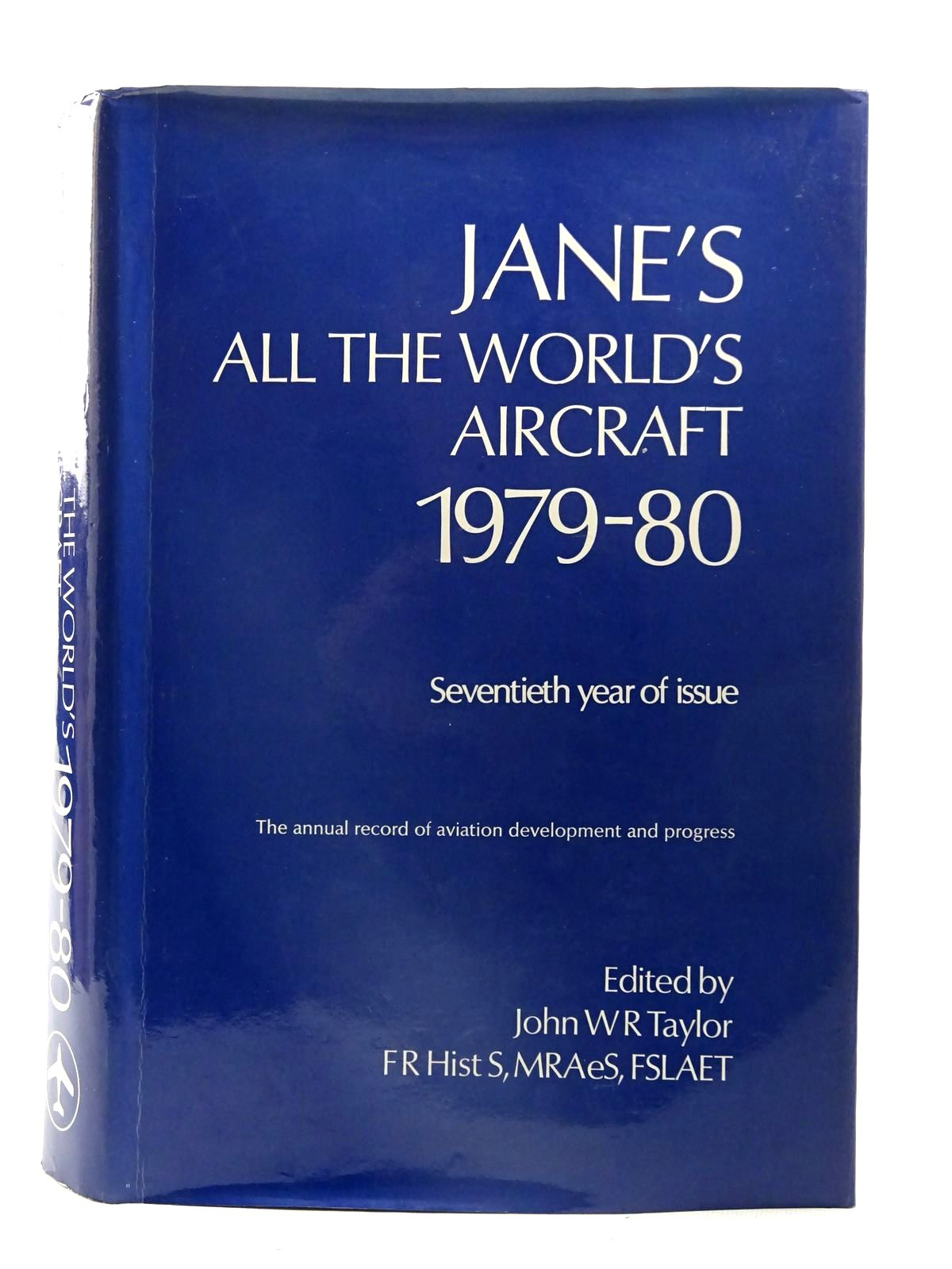 Photo of JANE'S ALL THE WORLD'S AIRCRAFT 1979-80 written by Taylor, John W.R. published by Jane's Yearbooks (STOCK CODE: 2126215)  for sale by Stella & Rose's Books