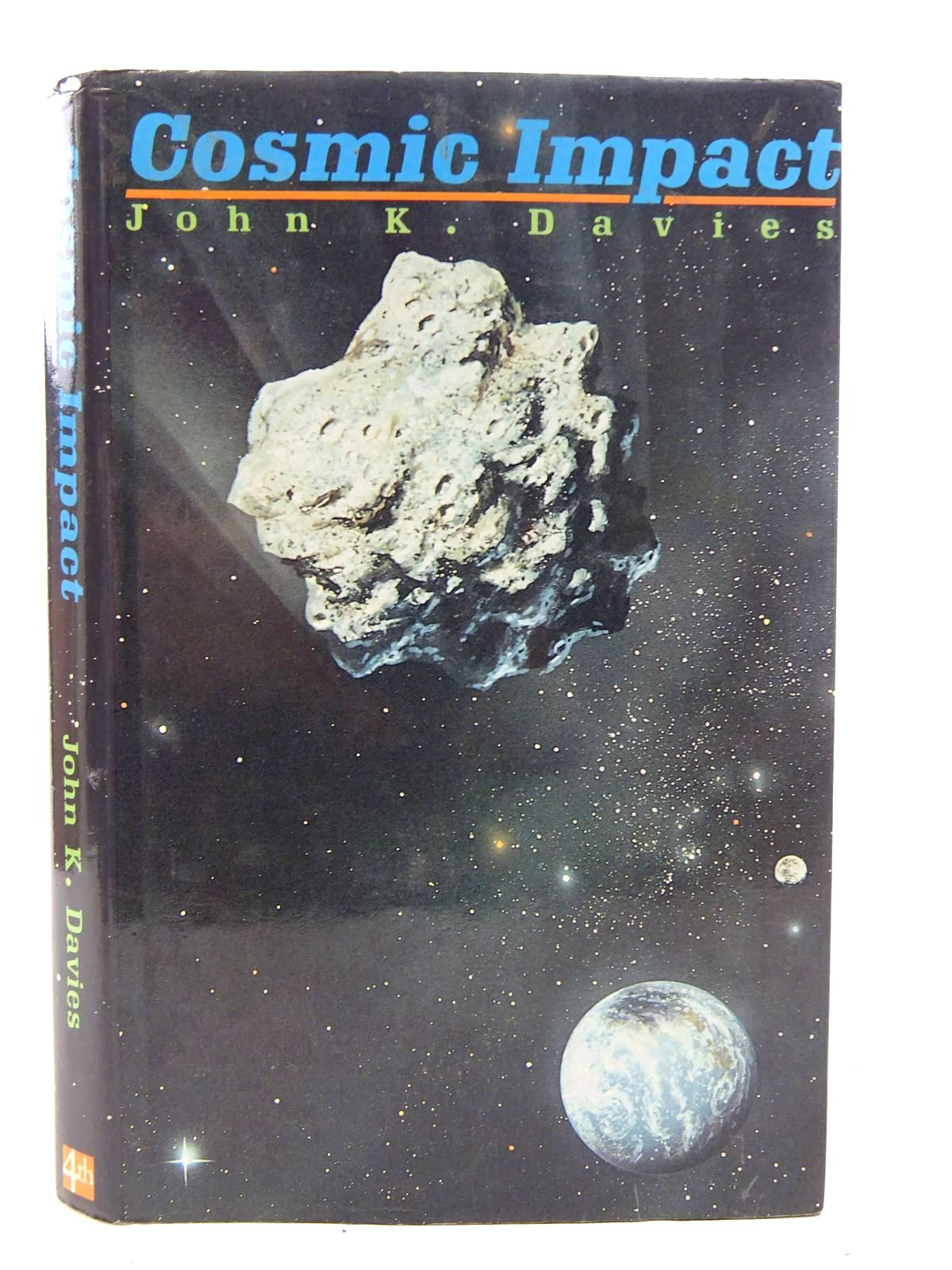 Photo of COSMIC IMPACT written by Davies, John Keith published by Fourth Estate (STOCK CODE: 2126310)  for sale by Stella & Rose's Books