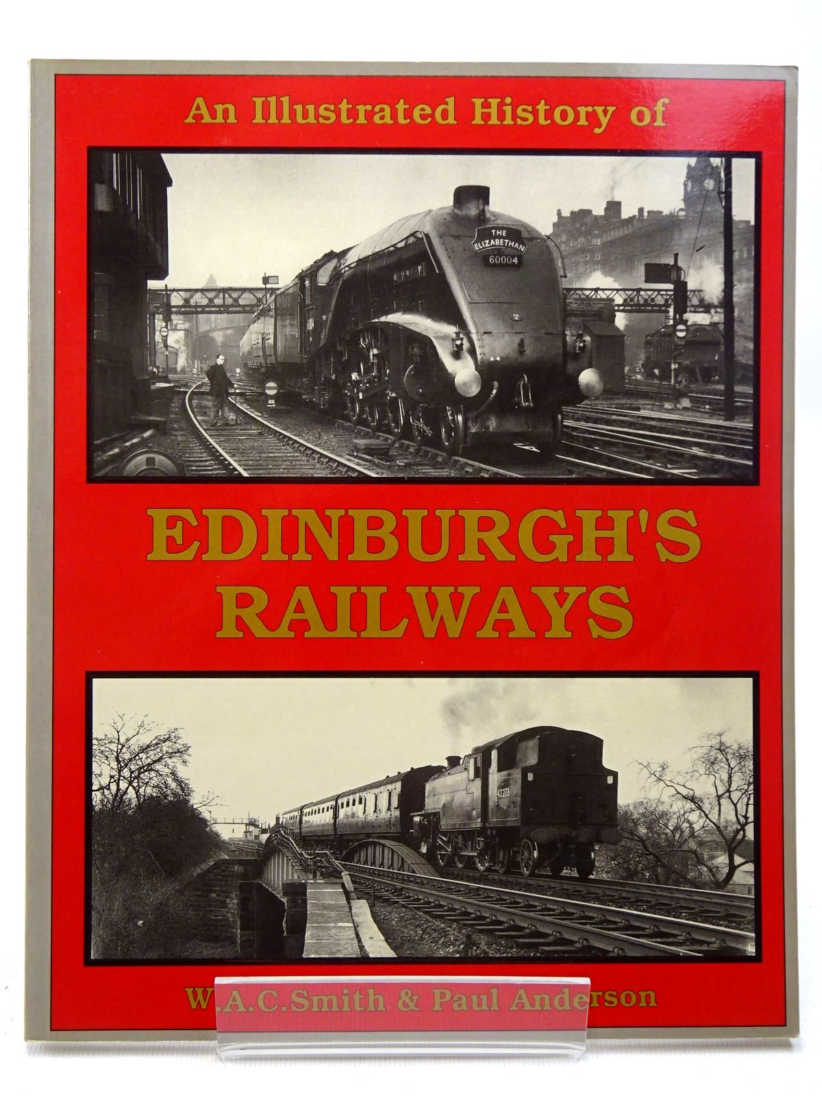 Photo of AN ILLUSTRATED HISTORY OF EDINBURGH'S RAILWAYS written by Smith, W.A.C. Anderson, Paul published by Irwell Press (STOCK CODE: 2126427)  for sale by Stella & Rose's Books