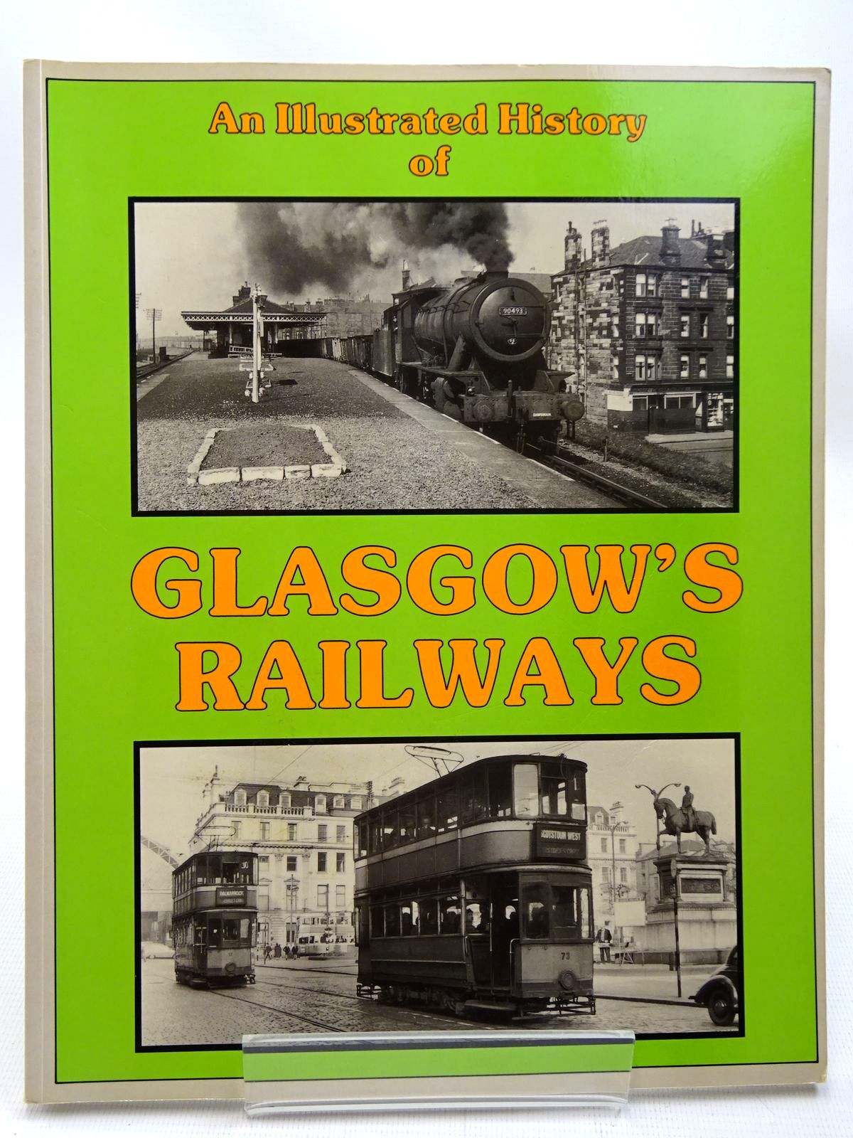 Photo of AN ILLUSTRATED HISTORY OF GLASGOW'S RAILWAYS written by Smith, W.A.C. Anderson, Paul published by Irwell Press (STOCK CODE: 2126431)  for sale by Stella & Rose's Books