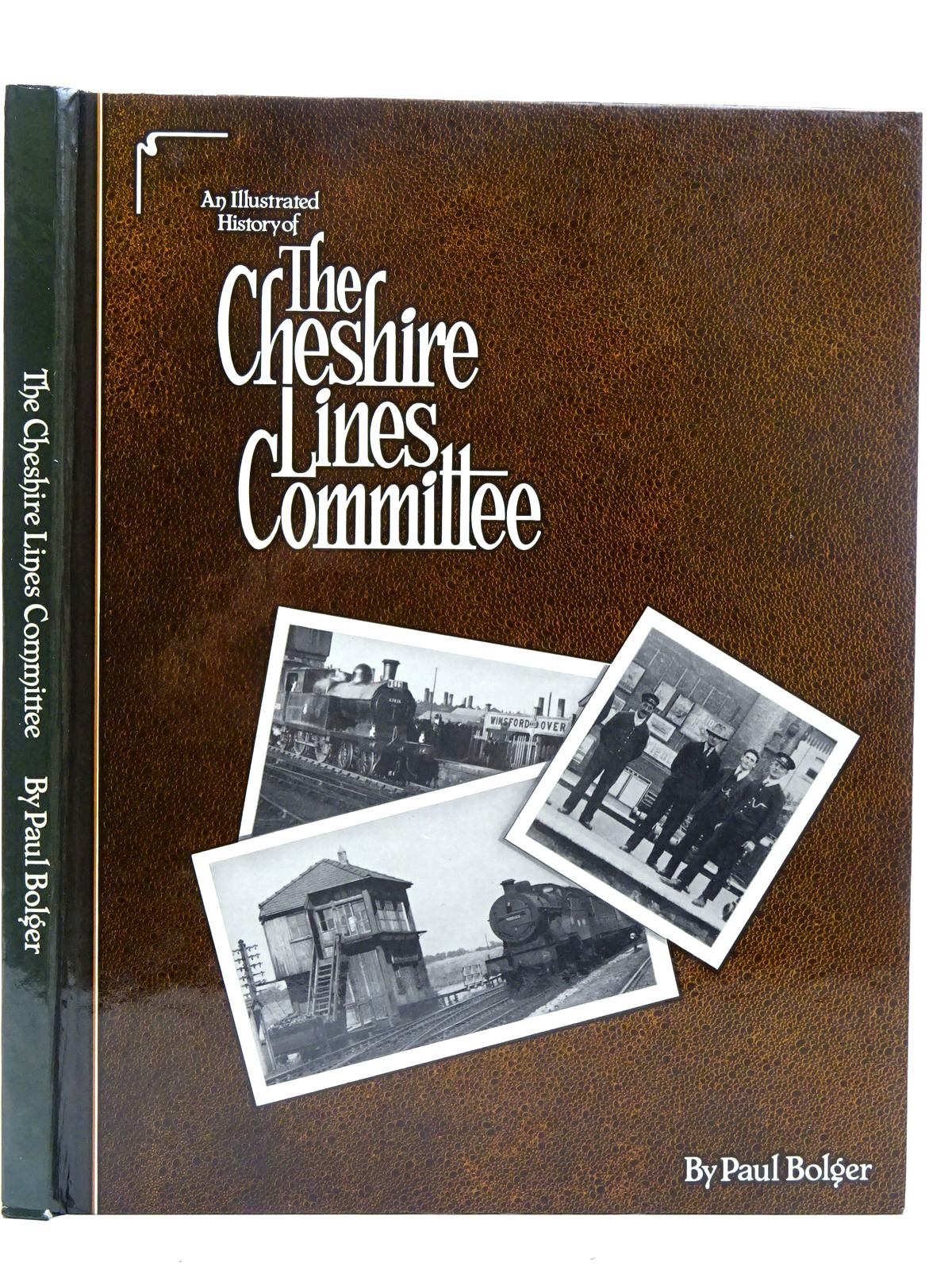 Photo of AN ILLUSTRATED HISTORY OF THE CHESHIRE LINES COMMITTEE written by Bolger, Paul published by Heyday Publishing (STOCK CODE: 2126482)  for sale by Stella & Rose's Books