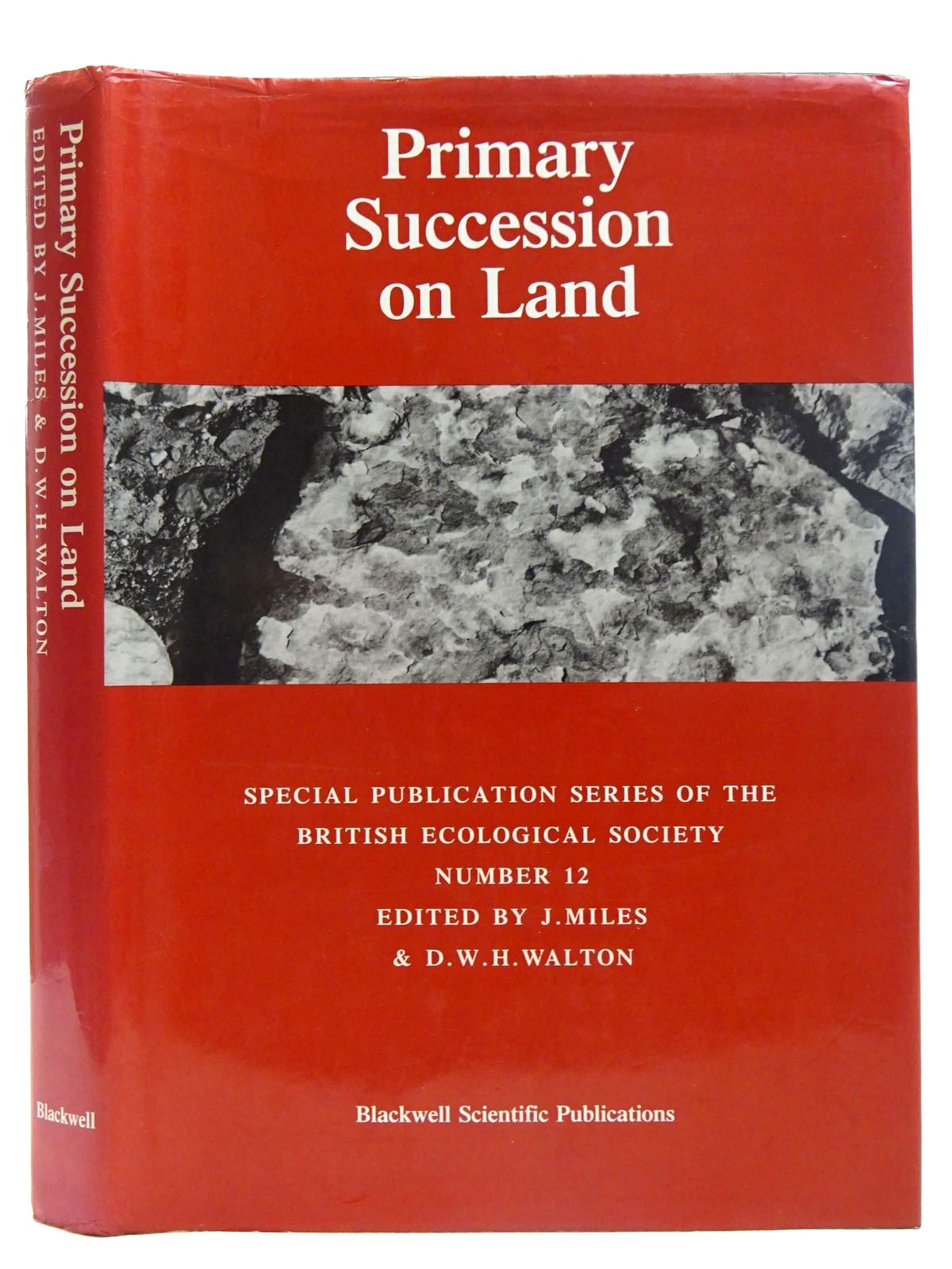 Photo of PRIMARY SUCCESSION ON LAND written by Miles, J. Walton, D.W.H. published by Blackwell Scientific Publications (STOCK CODE: 2126545)  for sale by Stella & Rose's Books
