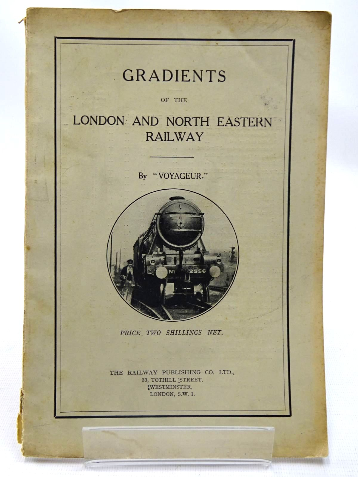 Photo of GRADIENTS OF THE LONDON AND NORTH EASTERN RAILWAY written by Voyageur, published by The Railway Publishing Co. Ltd. (STOCK CODE: 2126583)  for sale by Stella & Rose's Books