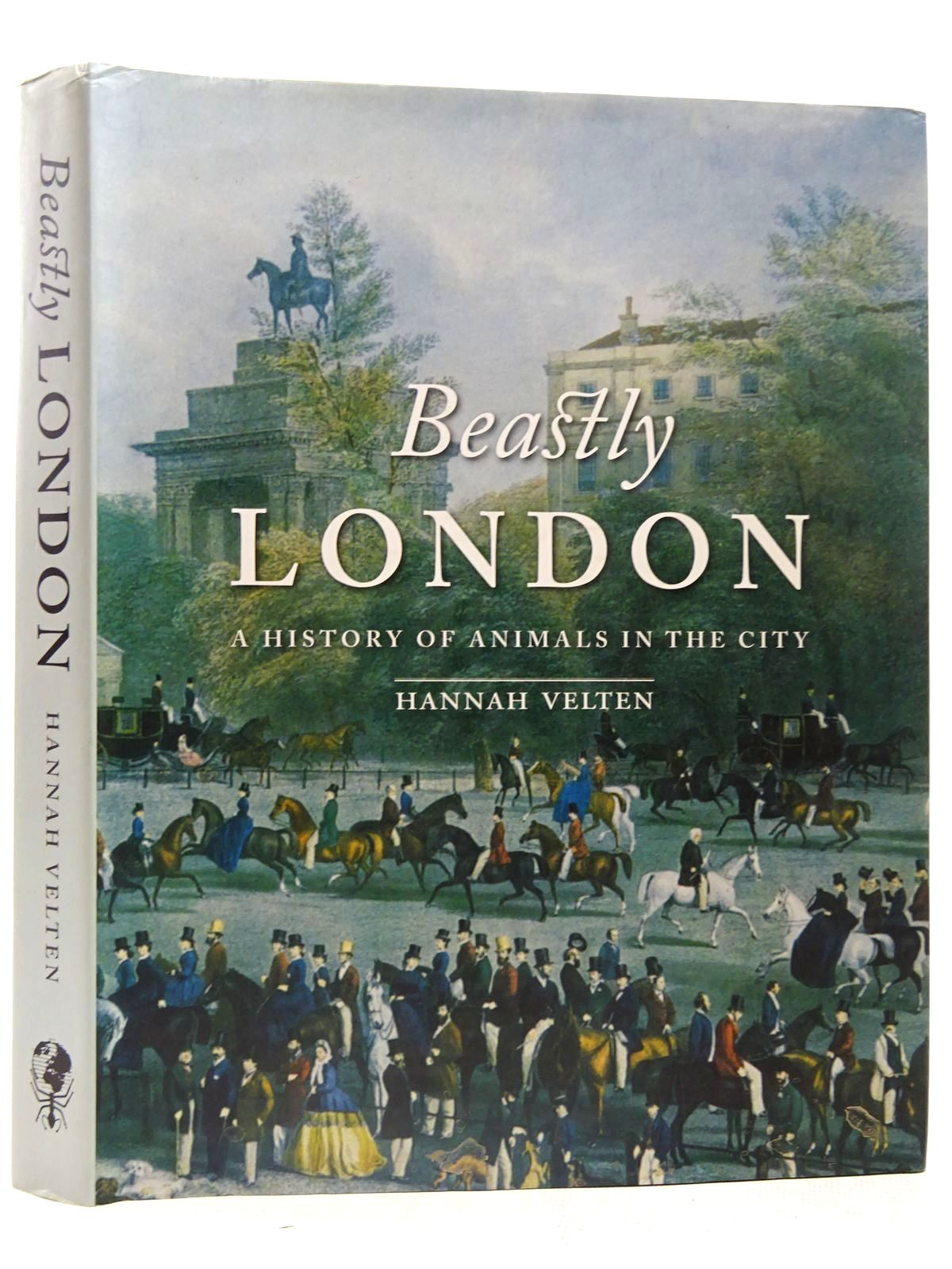 Photo of BEASTLY LONDON A HISTORY OF ANIMALS IN THE CITY- Stock Number: 2126617