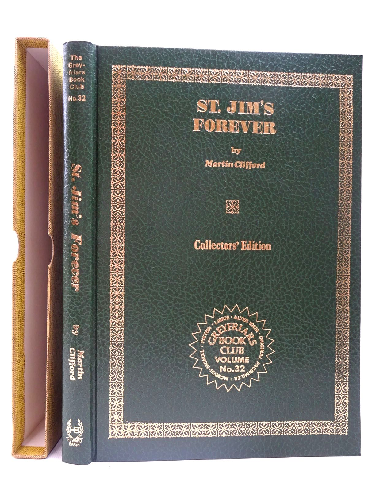 Photo of ST. JIM'S FOREVER written by Clifford, Martin Richards, Frank published by Howard Baker (STOCK CODE: 2126717)  for sale by Stella & Rose's Books