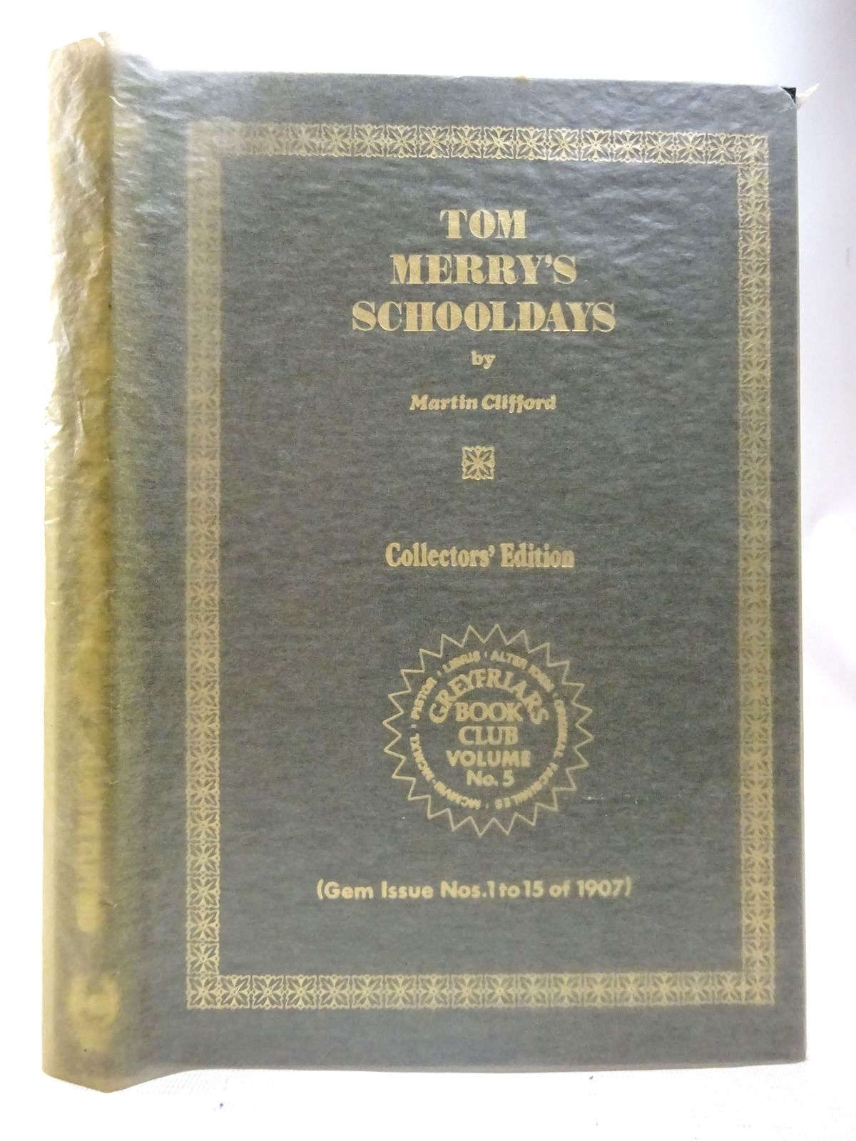Photo of TOM MERRY'S SCHOOLDAYS written by Richards, Frank