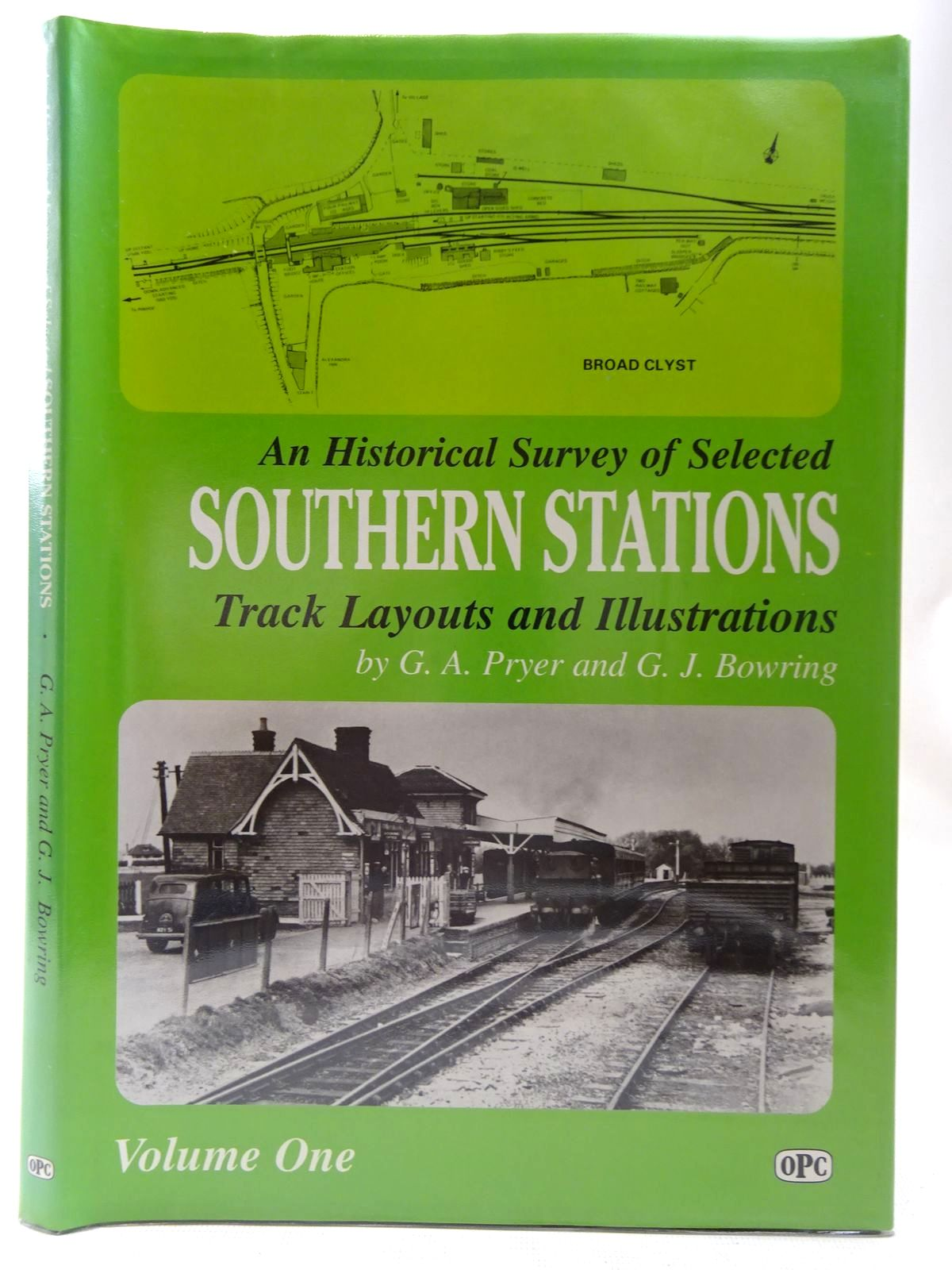 Photo of AN HISTORICAL SURVEY OF SELECTED SOUTHERN STATIONS TRACK LAYOUTS AND ILLUSTRATIONS VOLUME ONE written by Pryer, G.A.<br />Bowring, G.J. published by Oxford Publishing (STOCK CODE: 2126769)  for sale by Stella & Rose's Books