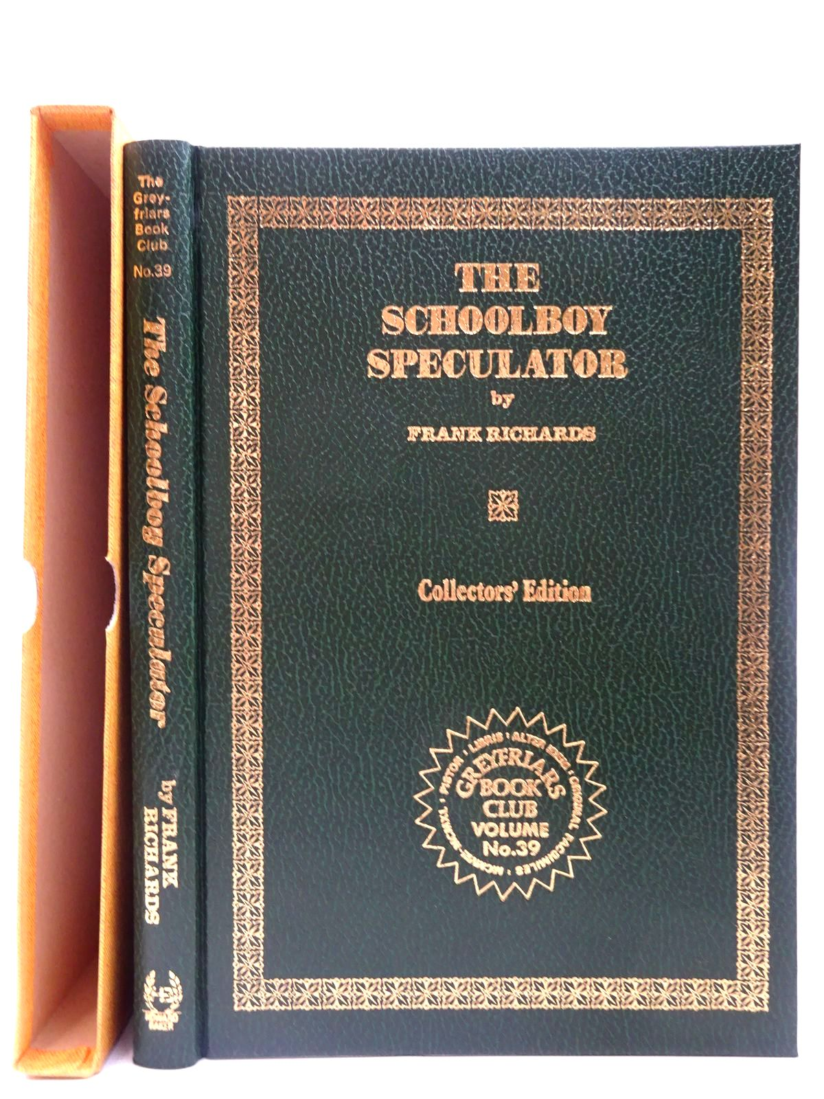 Photo of THE SCHOOLBOY SPECULATOR written by Richards, Frank published by Howard Baker Press (STOCK CODE: 2126782)  for sale by Stella & Rose's Books