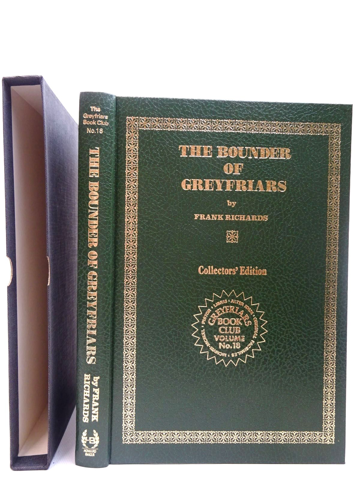 Photo of THE BOUNDER OF GREYFRAIRS written by Richards, Frank published by Howard Baker Press (STOCK CODE: 2126788)  for sale by Stella & Rose's Books