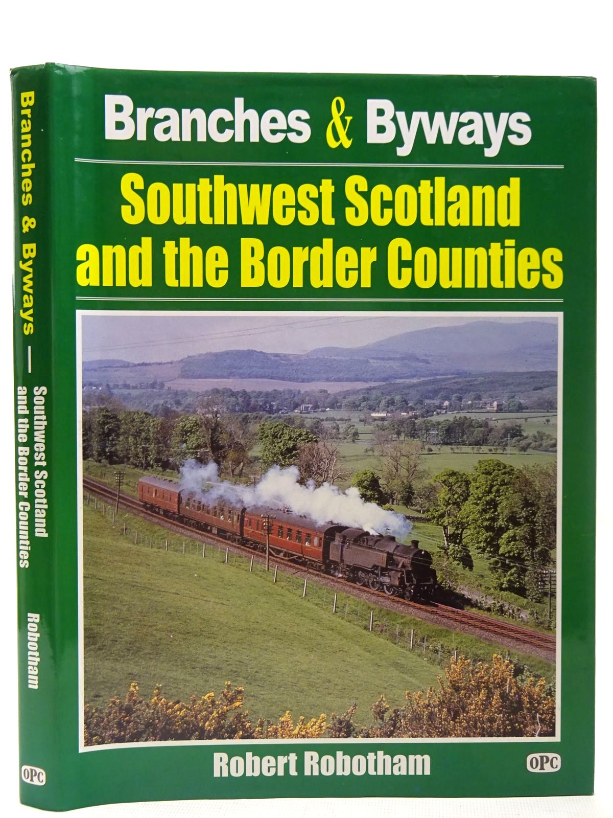 Photo of BRANCHES & BYWAYS SOUTHWEST SCOTLAND AND THE BORDER COUNTIES written by Robotham, Robert published by Oxford Publishing (STOCK CODE: 2126798)  for sale by Stella & Rose's Books
