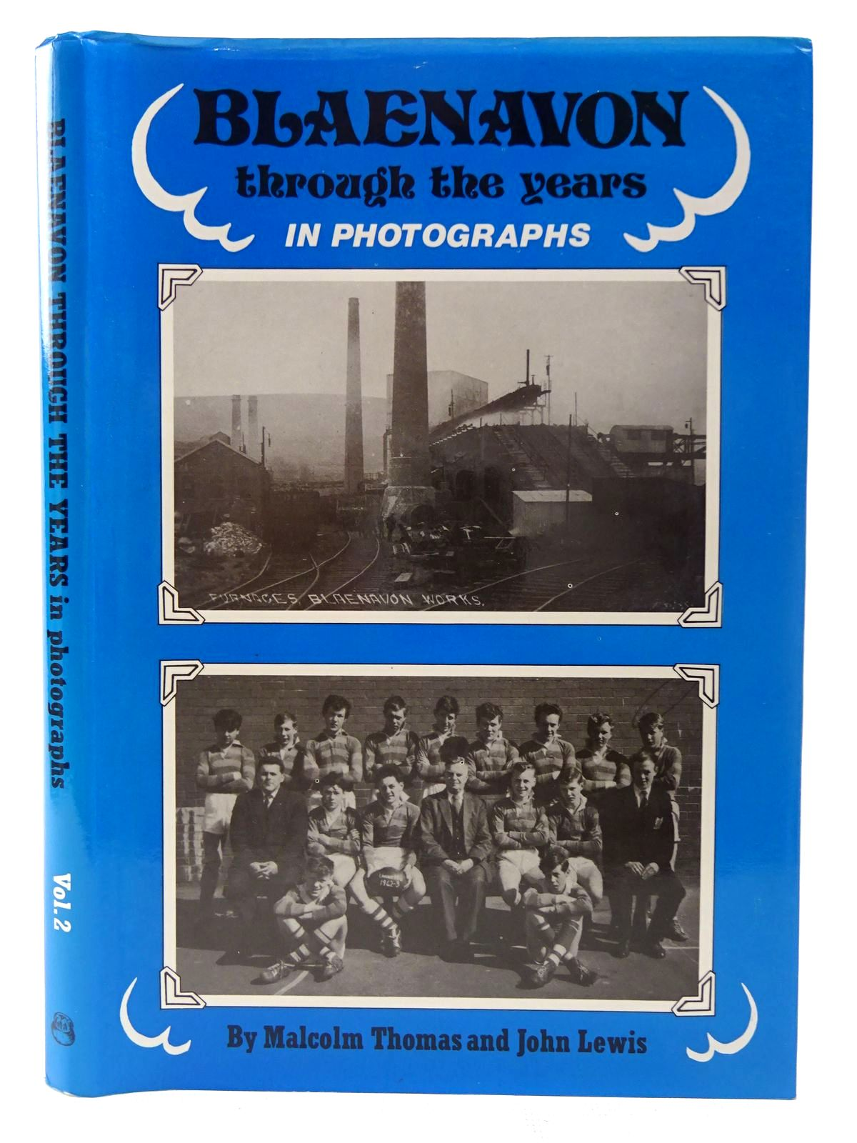 Photo of BLAENAVON THROUGH THE YEARS IN PHOTOGRAPHS VOLUME II- Stock Number: 2126840