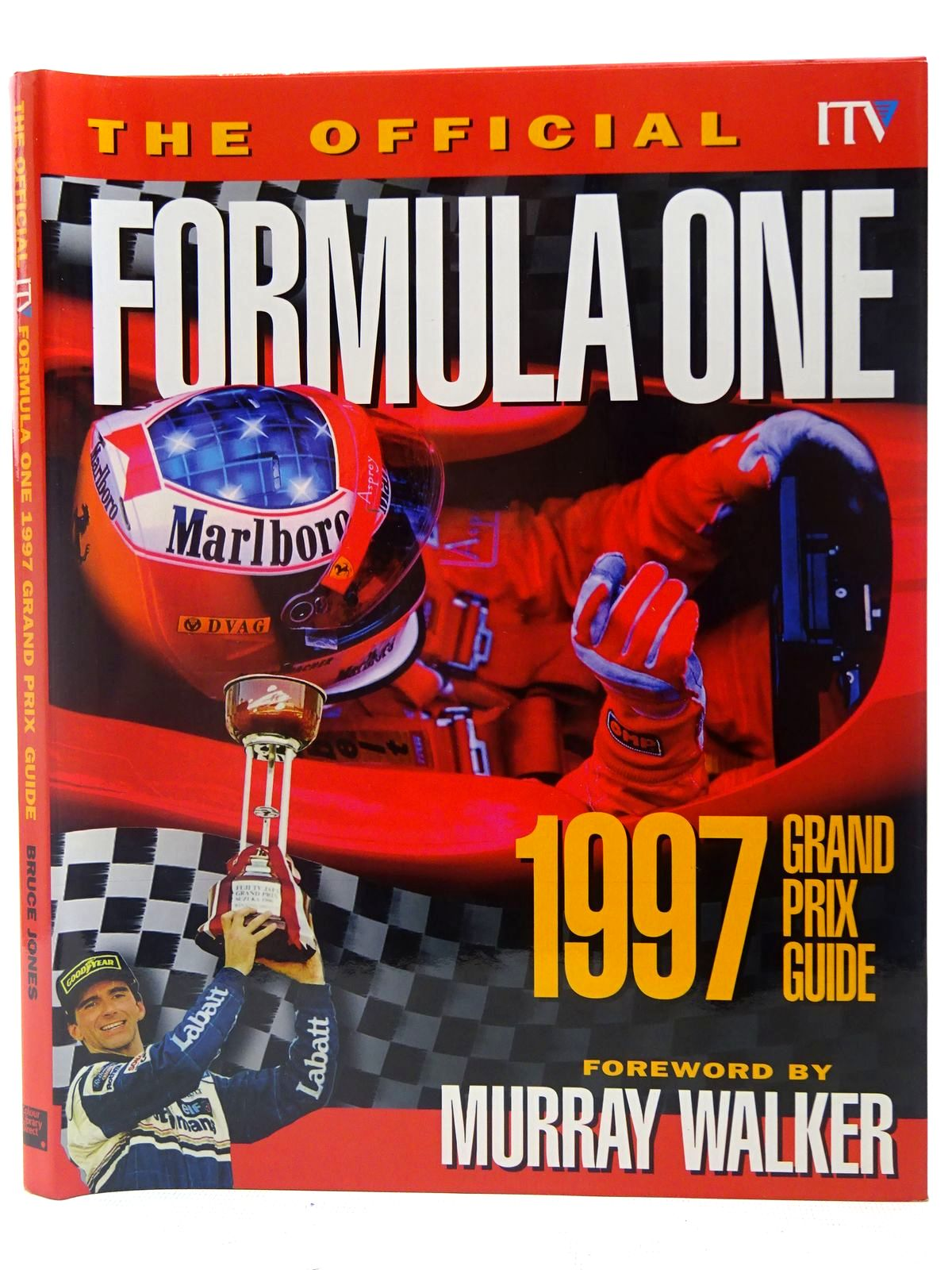 Photo of THE OFFICIAL ITV FORMULA ONE GRAND PRIX GUIDE 1997- Stock Number: 2126888