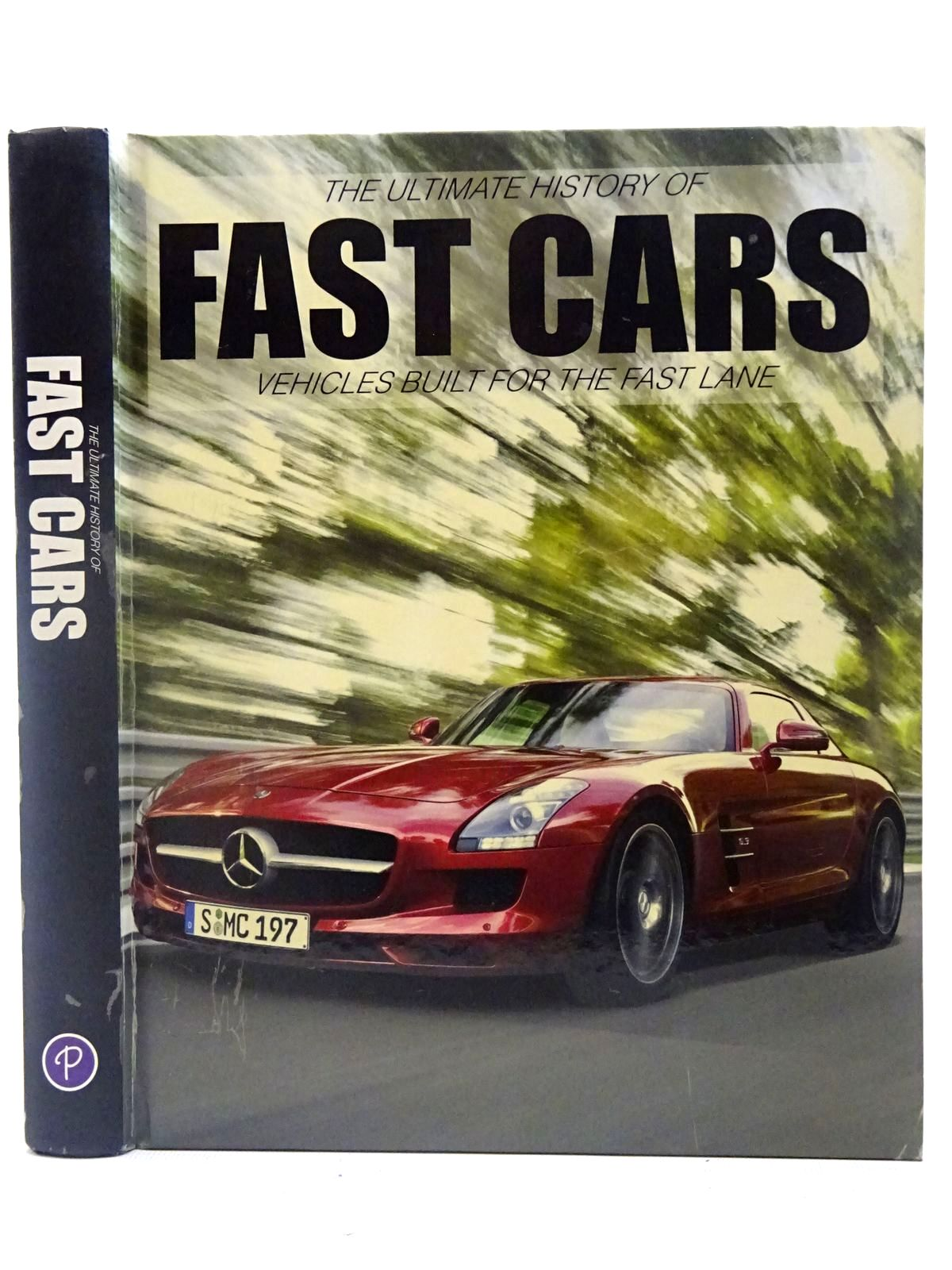 Photo of THE ULTIMATE HISTORY OF FAST CARS written by Wood, Jonathan published by Parragon (STOCK CODE: 2126895)  for sale by Stella & Rose's Books