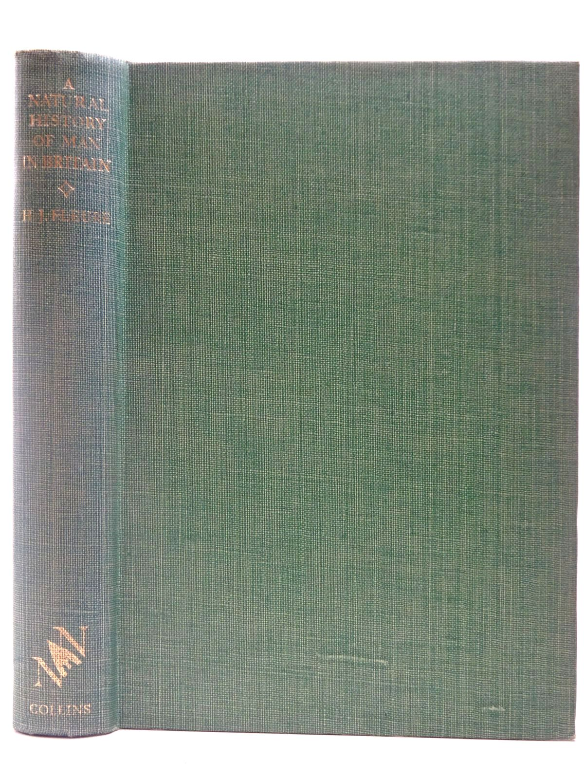 Photo of A NATURAL HISTORY OF MAN IN BRITAIN (NN 18) written by Fleure, H.J. illustrated by Birch, Alison published by Collins (STOCK CODE: 2126919)  for sale by Stella & Rose's Books