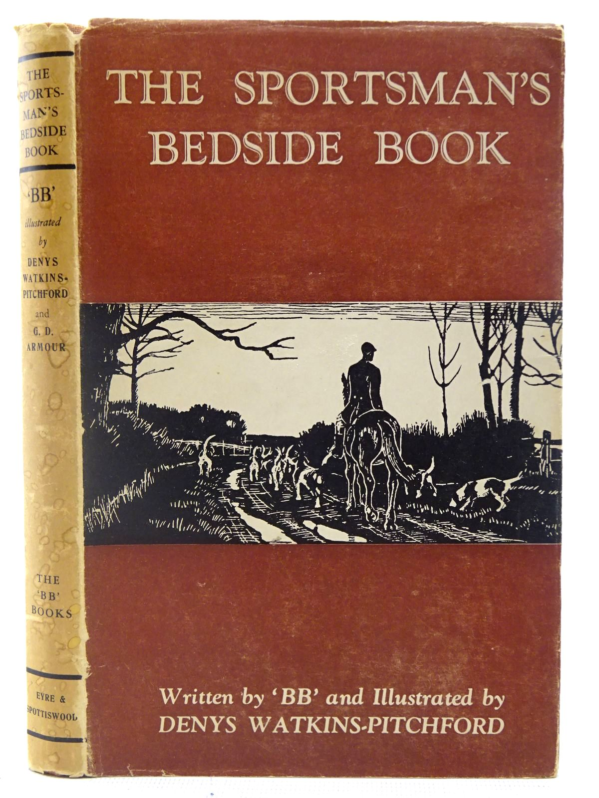 Photo of THE SPORTSMAN'S BEDSIDE BOOK written by BB,  illustrated by BB, <br />Armour, G. Denholm published by Eyre &amp; Spottiswoode (STOCK CODE: 2126999)  for sale by Stella & Rose's Books