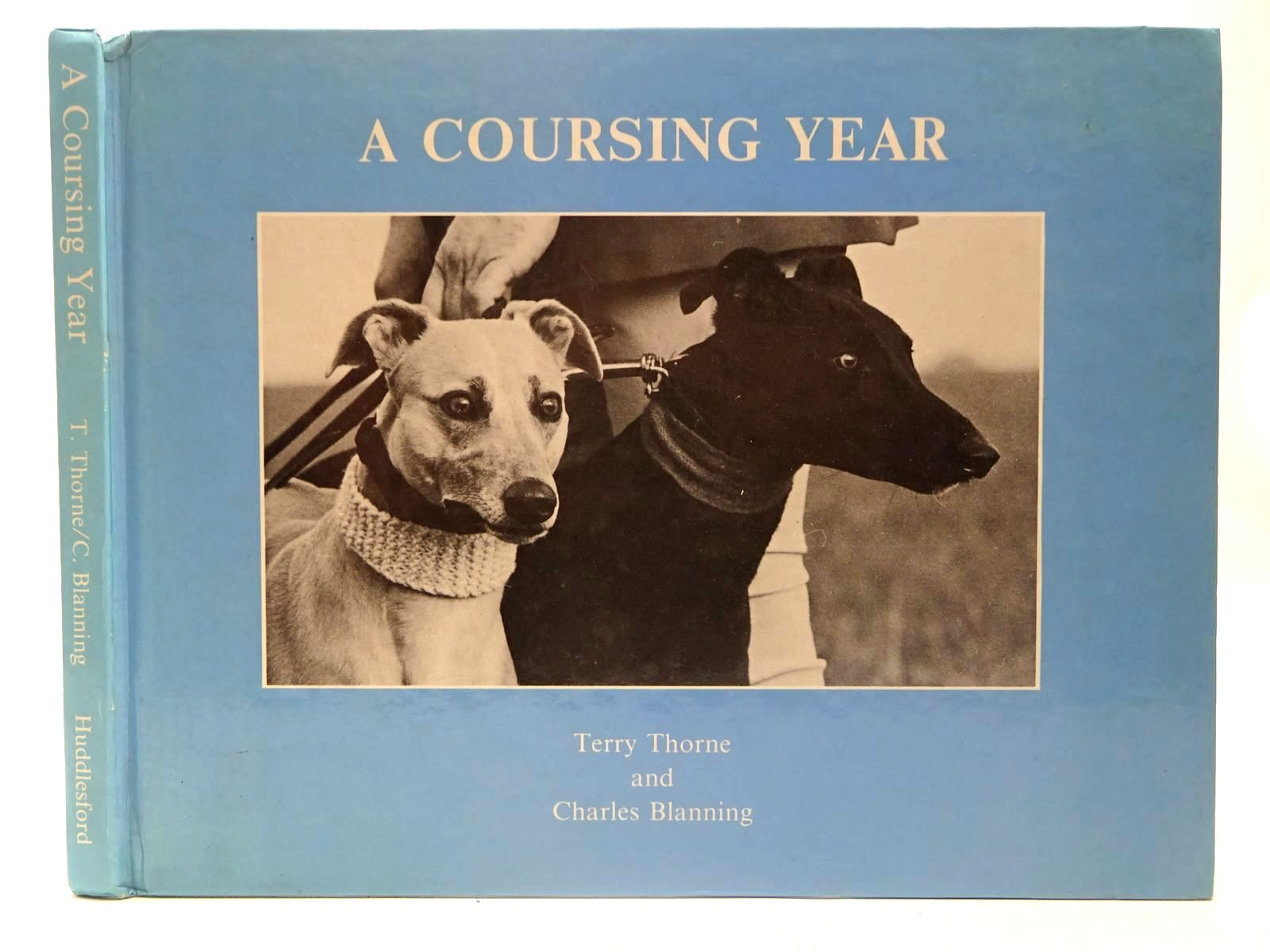 Photo of A COURSING YEAR written by Thorne, Terry Blanning, Charles published by Huddlesford Publications (STOCK CODE: 2127004)  for sale by Stella & Rose's Books