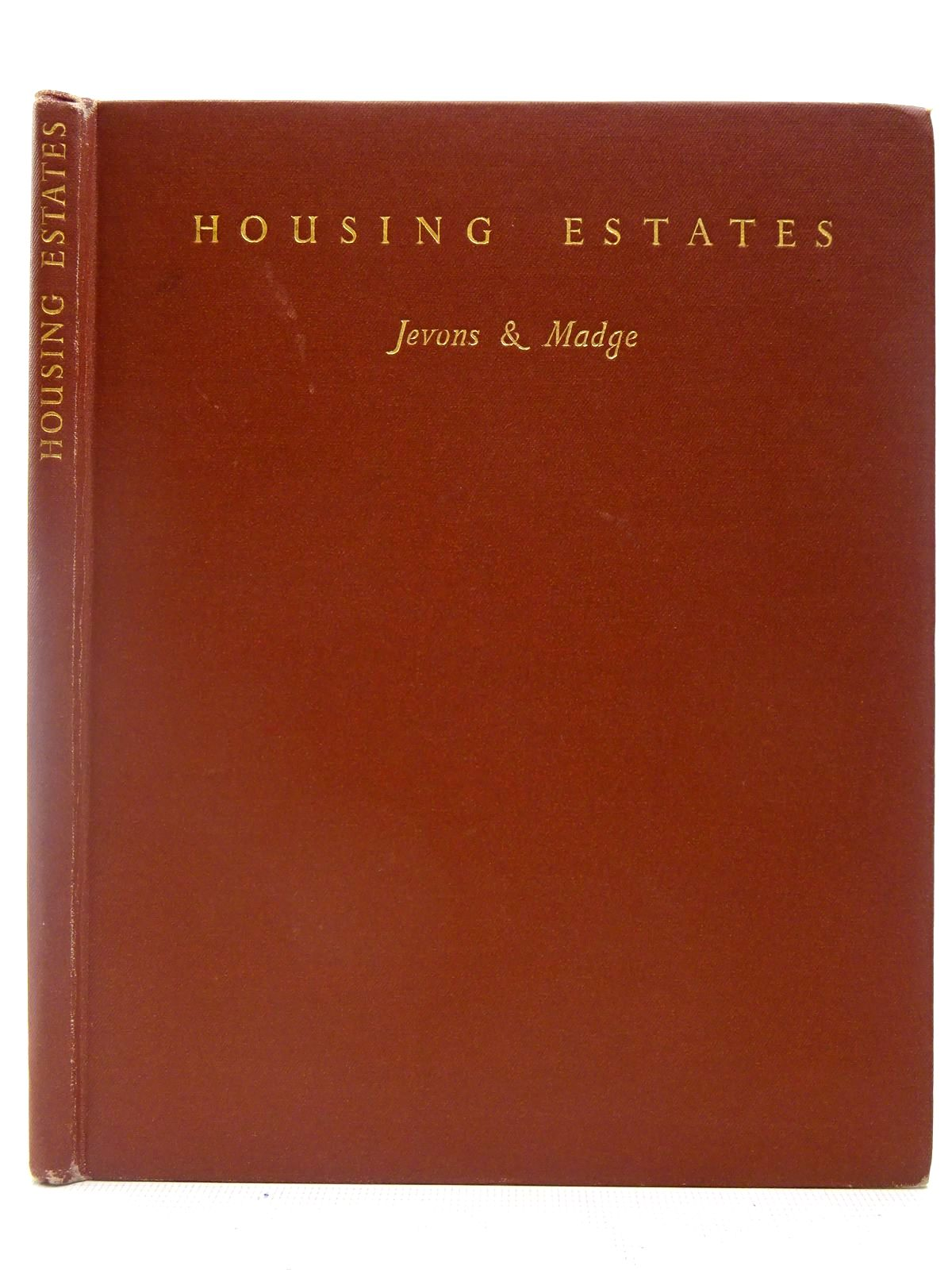 Photo of HOUSING ESTATES written by Jevons, Rosamond Madge, John published by J.W. Arrowsmith Ltd. (STOCK CODE: 2127012)  for sale by Stella & Rose's Books