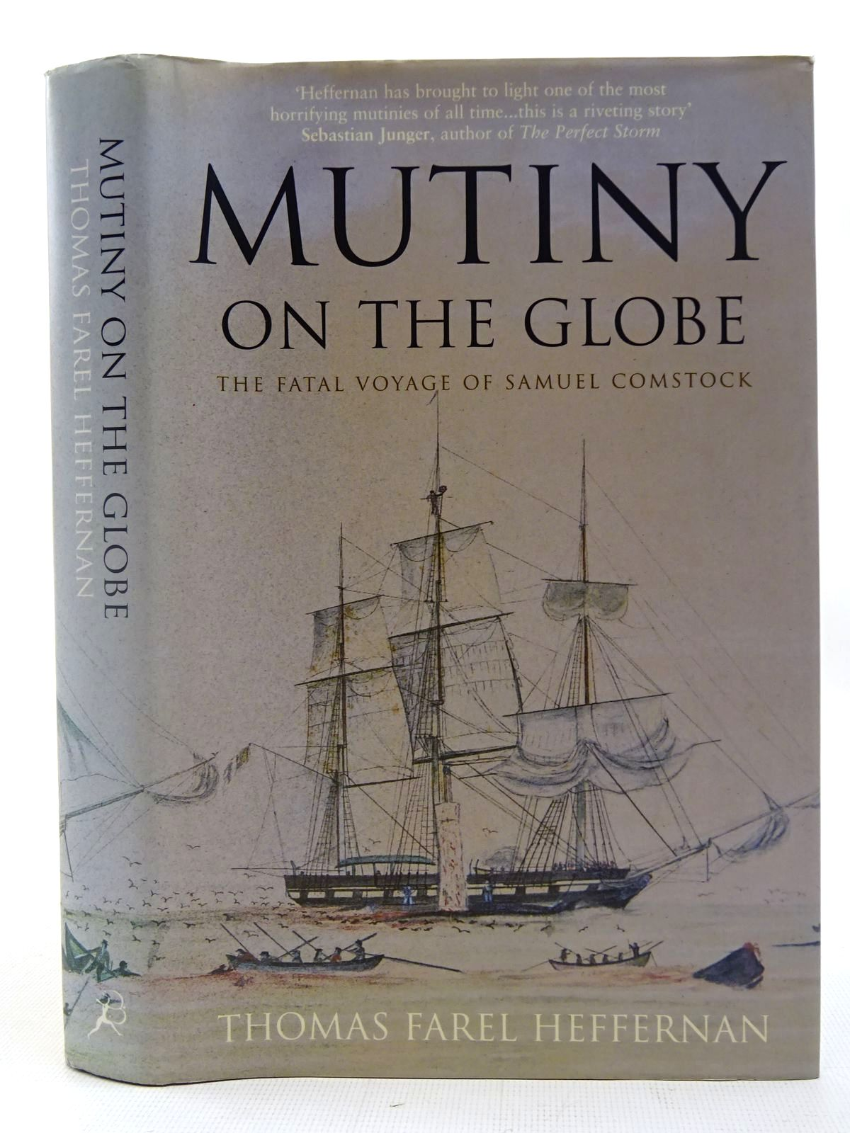 Photo of MUTINY ON THE GLOBE THE FATAL VOYAGE OF SAMUEL COMSTOCK written by Heffernan, Thomas Farel published by Bloomsbury Publishing Plc (STOCK CODE: 2127034)  for sale by Stella & Rose's Books