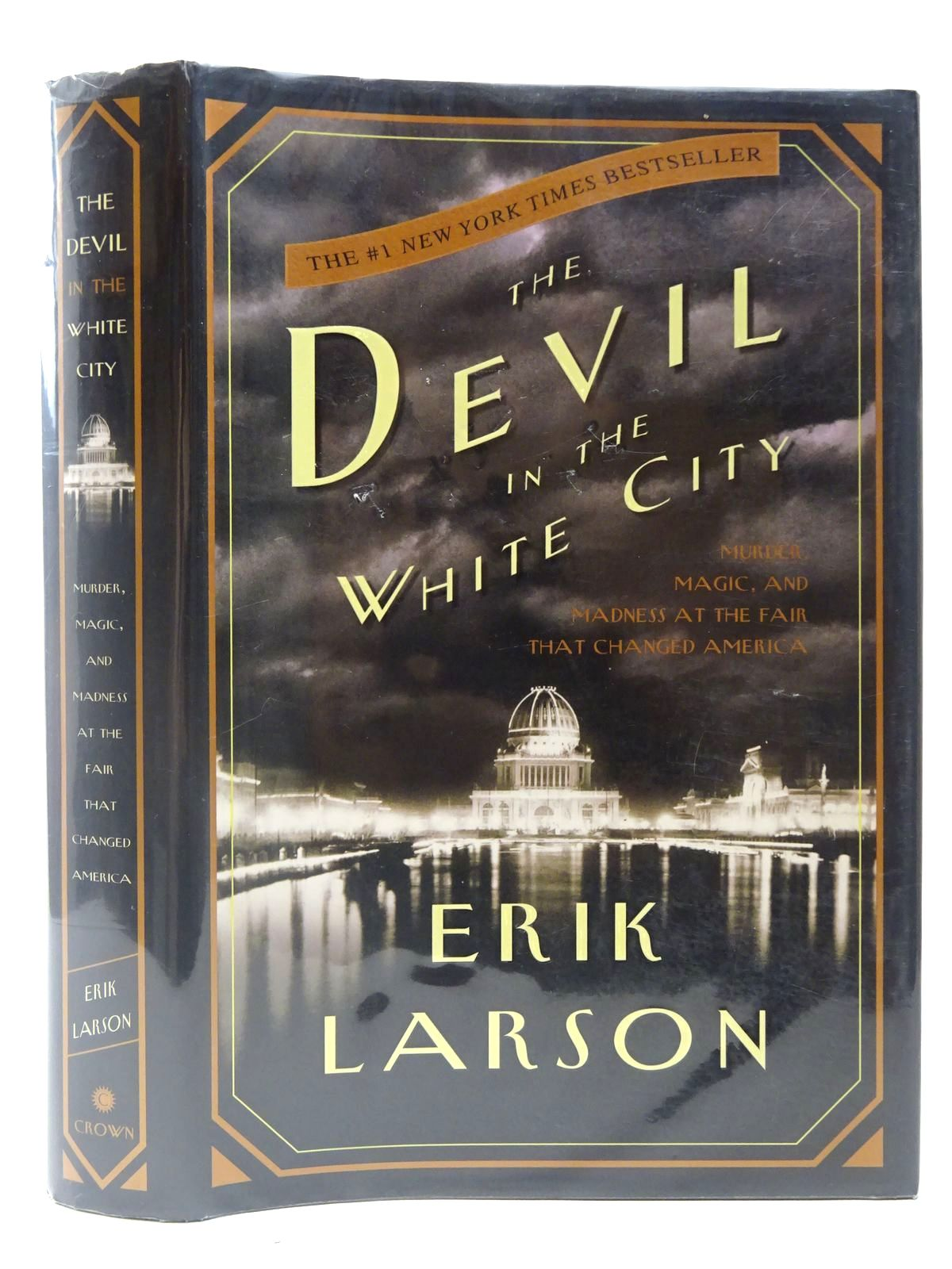 Photo of THE DEVIL IN THE WHITE CITY written by Larson, Erik published by Crown Publishers (STOCK CODE: 2127038)  for sale by Stella & Rose's Books