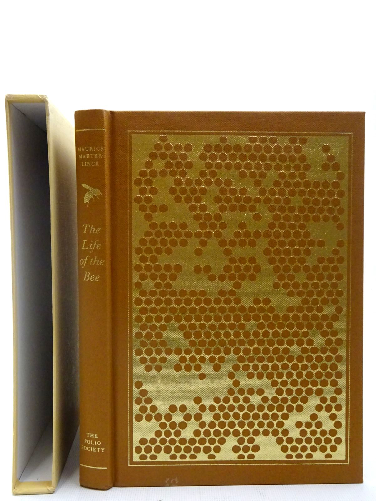 Photo of THE LIFE OF THE BEE written by Maeterlinck, Maurice Heath-Stubbs, John illustrated by Hartley, Wilf published by Folio Society (STOCK CODE: 2127089)  for sale by Stella & Rose's Books