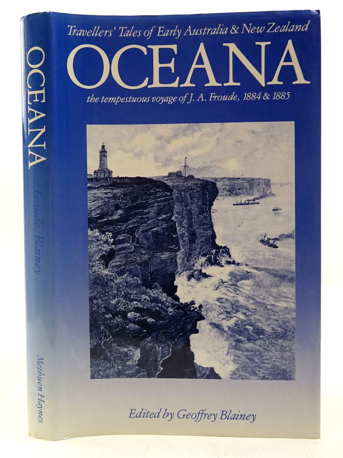 Photo of OCEANA THE TEMPESTUOUS VOYAGE OF J.A. FROUDE, 1884 & 1885- Stock Number: 2127112