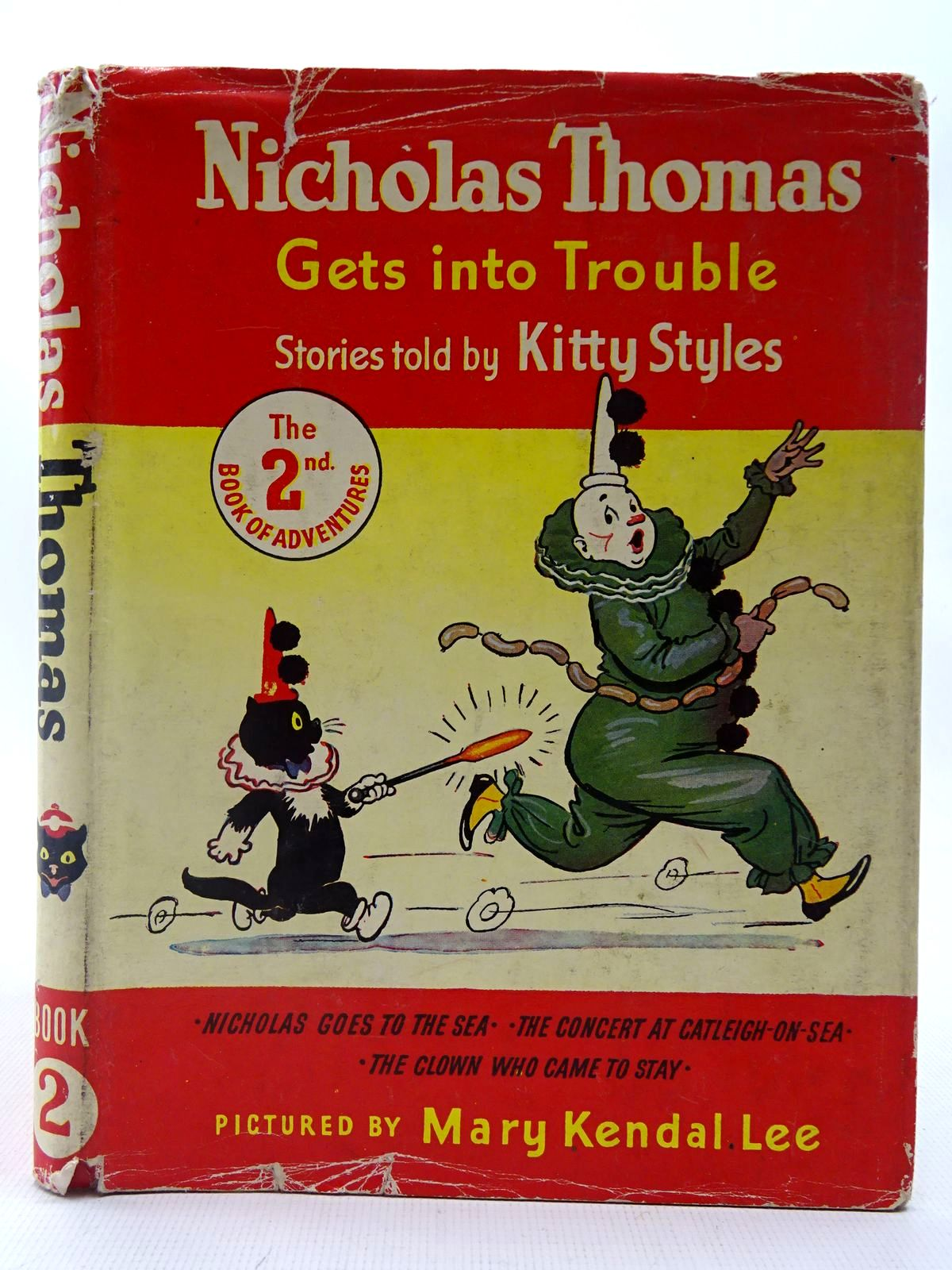 Photo of NICHOLAS THOMAS GETS INTO TROUBLE BOOK 2 written by Styles, Kitty illustrated by Lee, Mary Kendal published by Sampson Low, Marston & Co. Ltd. (STOCK CODE: 2127192)  for sale by Stella & Rose's Books